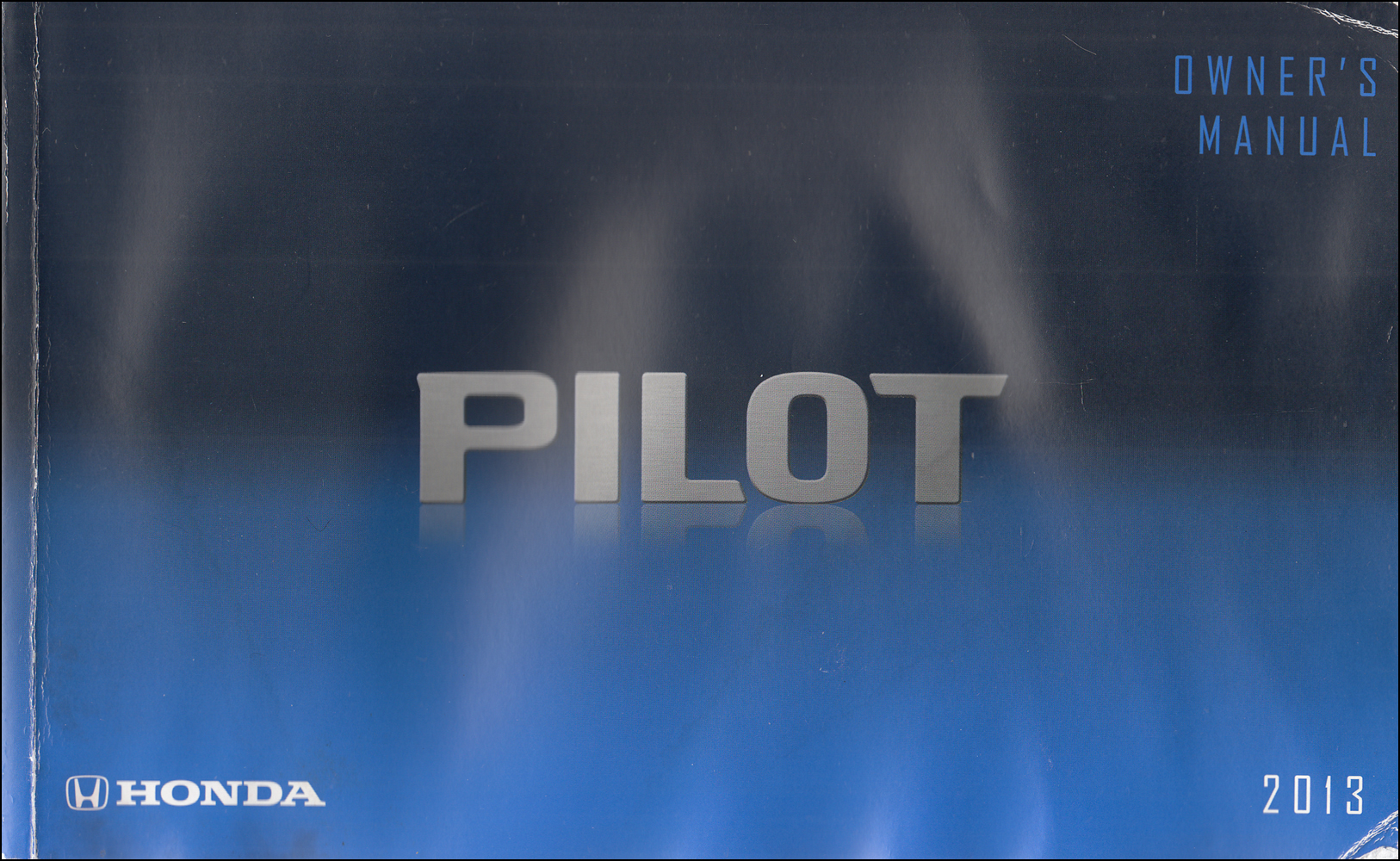 2013 Honda Pilot Owner's Manual Original