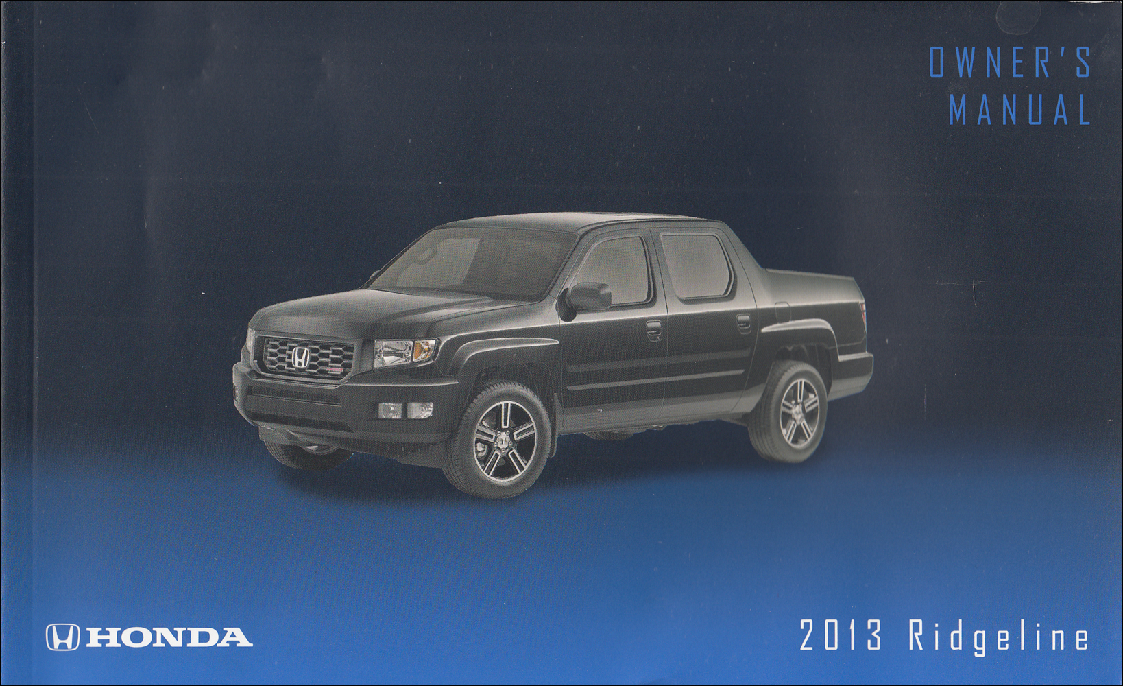 2013 Honda Ridgeline Owner's Manual Original