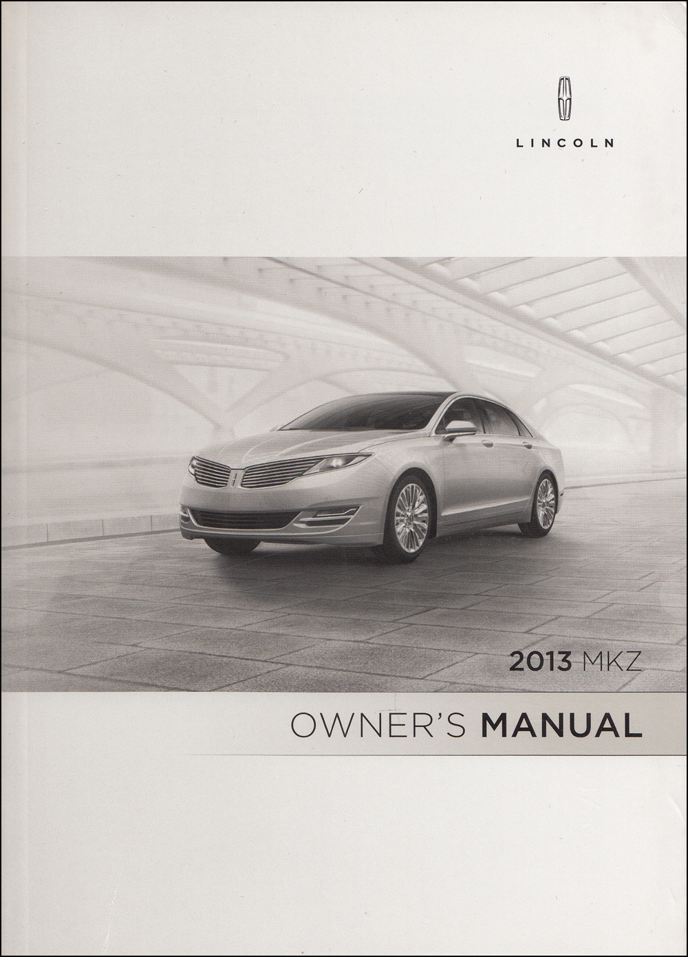 2013 Lincoln MKZ Owner's Manual Original - Gas