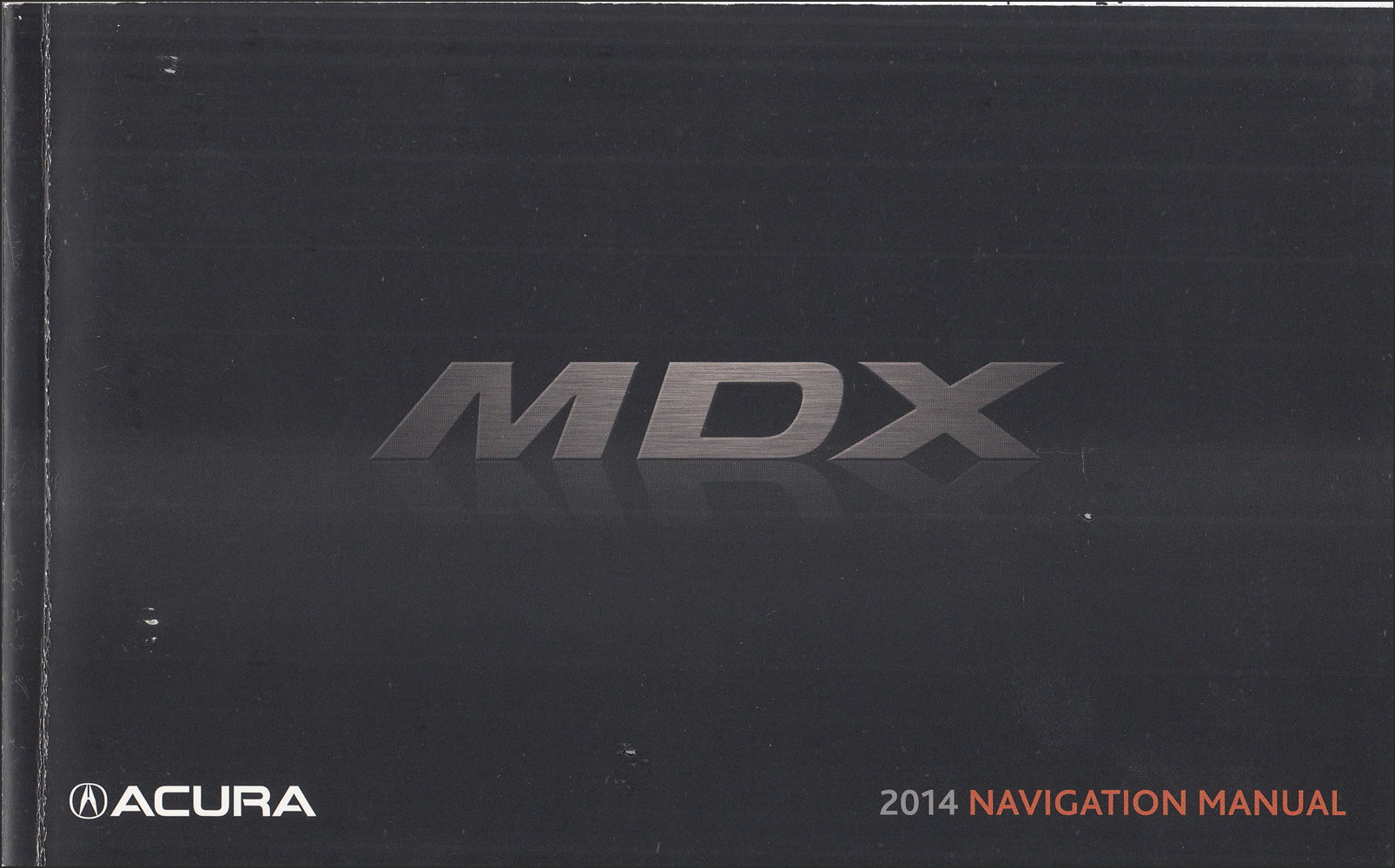 2014 Acura MDX Navigation System Owners Manual Original