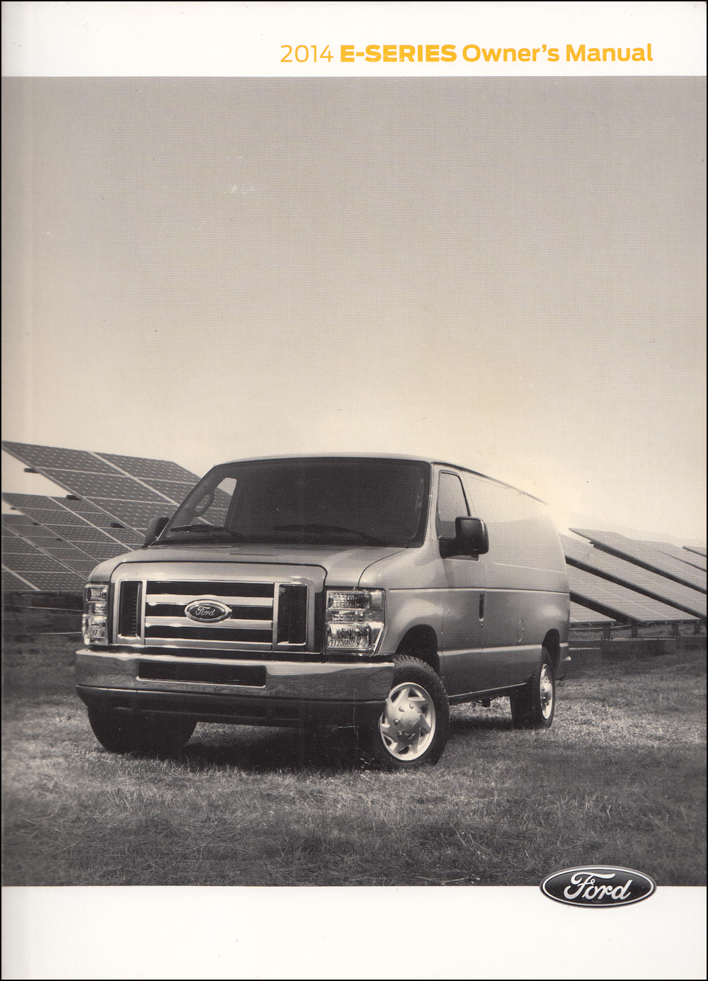 2014 Ford E-Series Econoline Owner's Manual Original