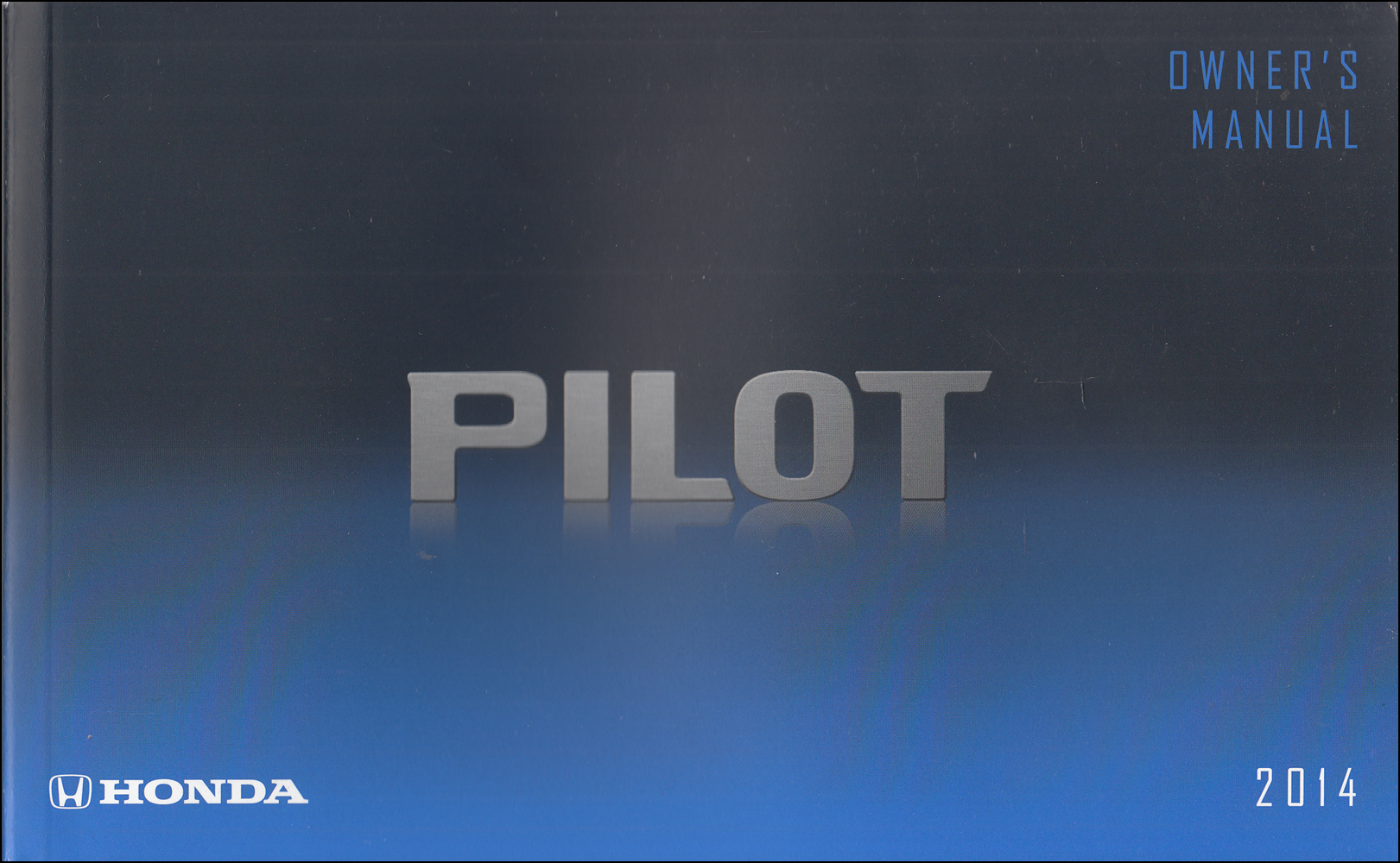 2014 Honda Pilot Owner's Manual Original