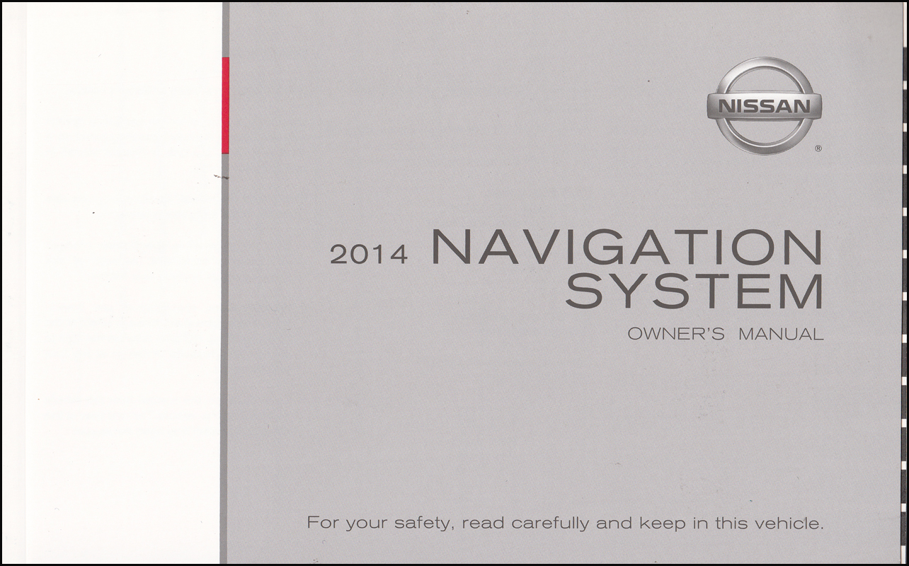 2014 Nissan LC2 Navigation System Owner's Manual Original