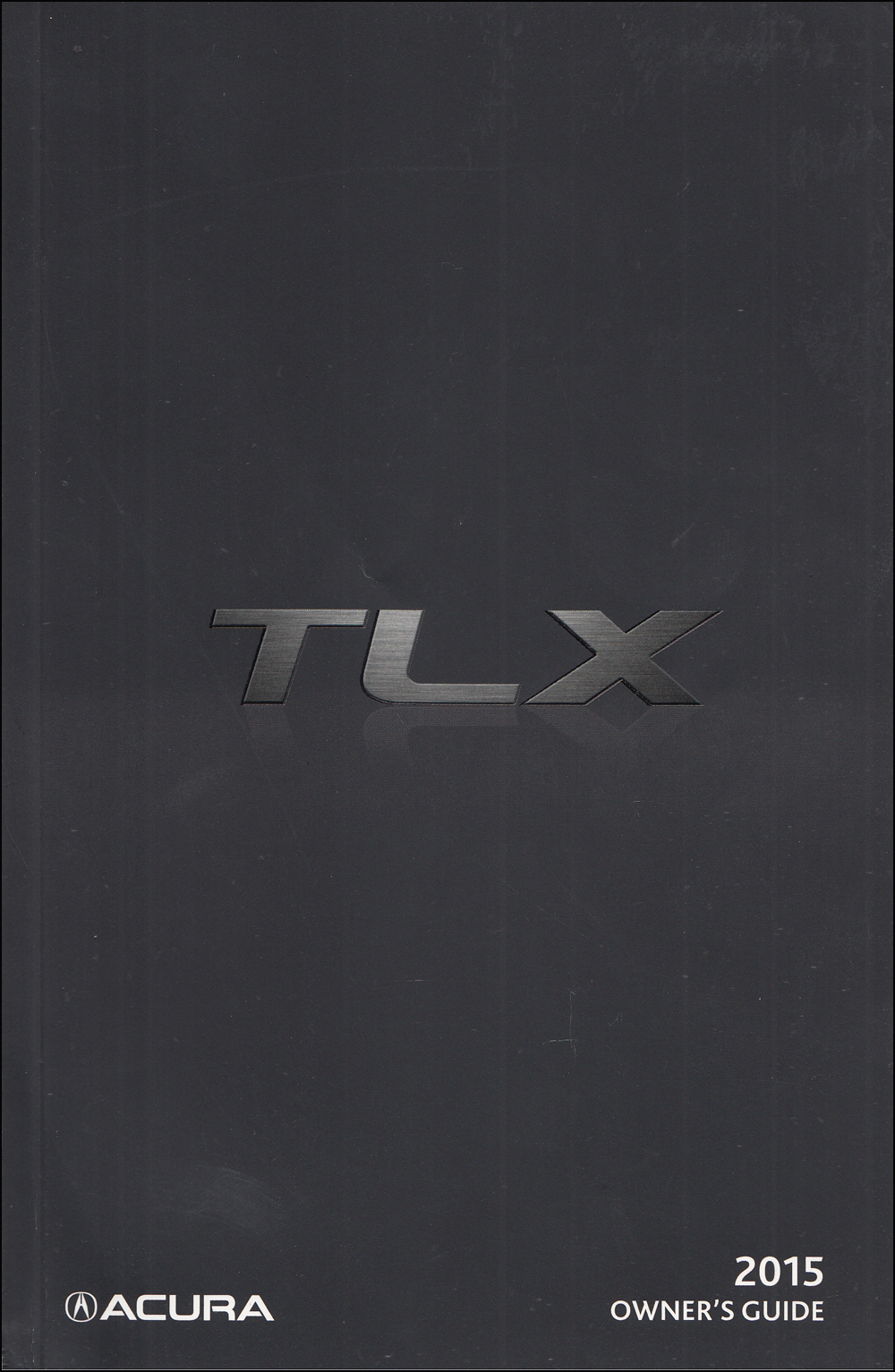 2015 Acura TLX Owners Manual Original