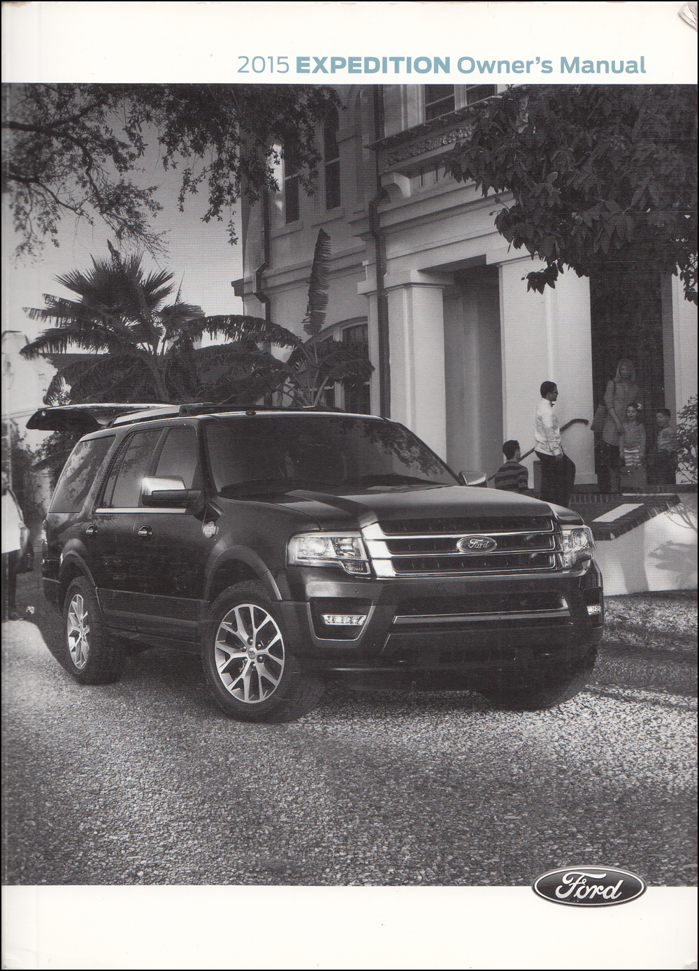 2015 Ford Expedition Owner's Manual Original