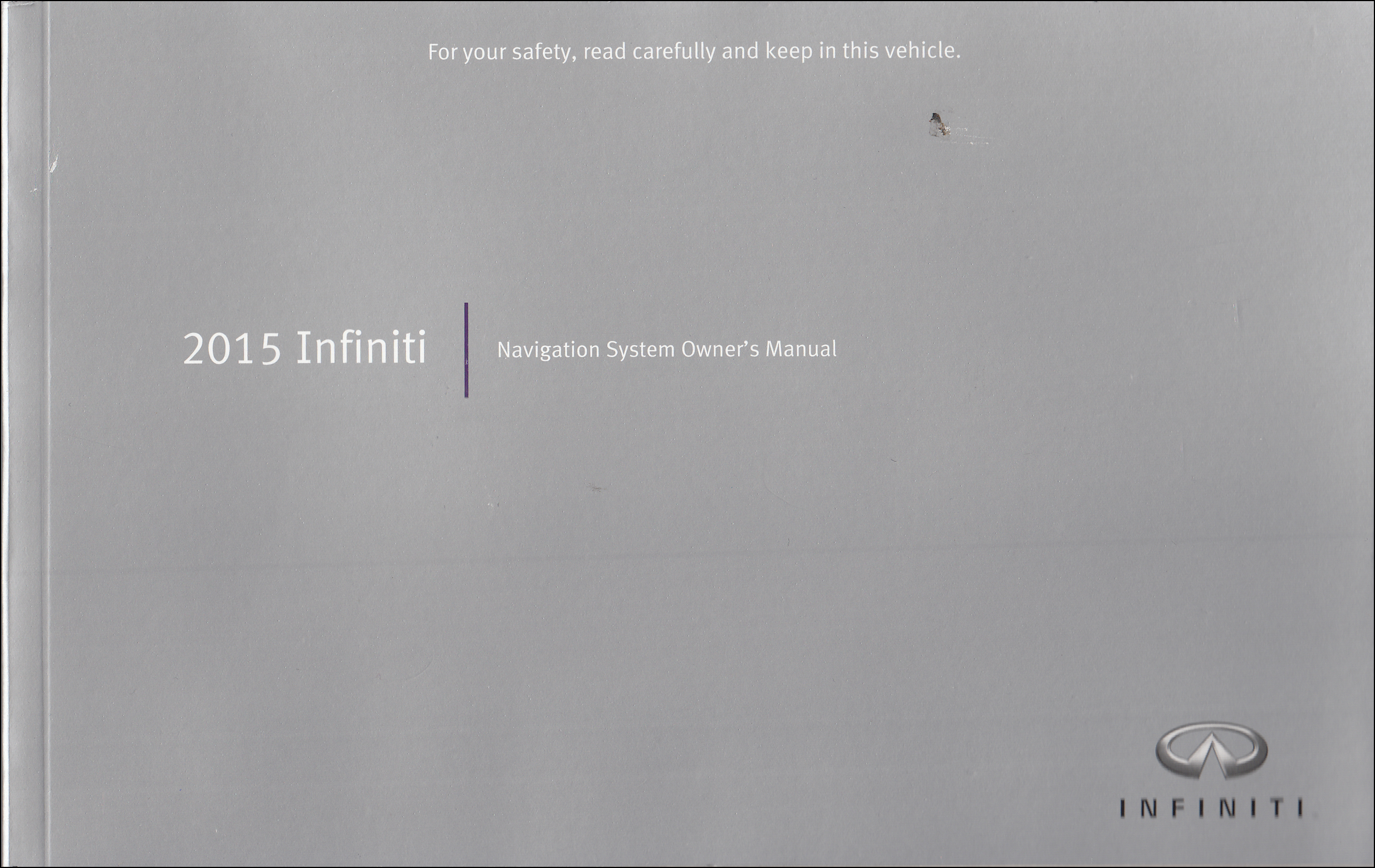 2015 Infiniti Navigation System Owner's Manual Original