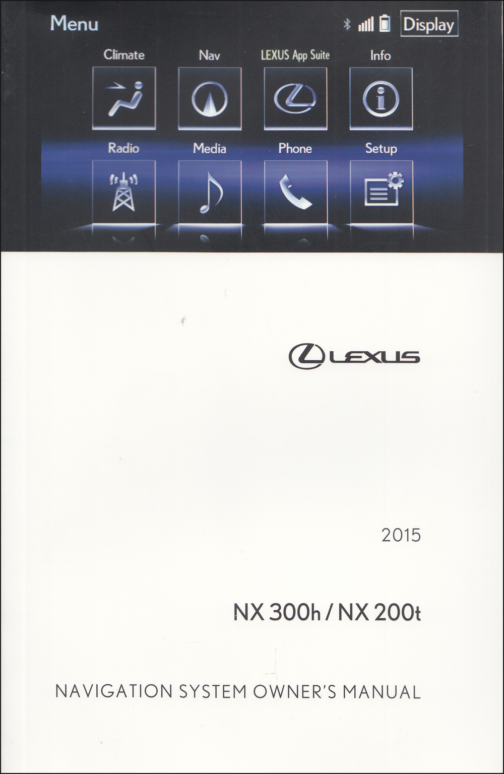 2015 Lexus NX Navigation System Owners Manual Original
