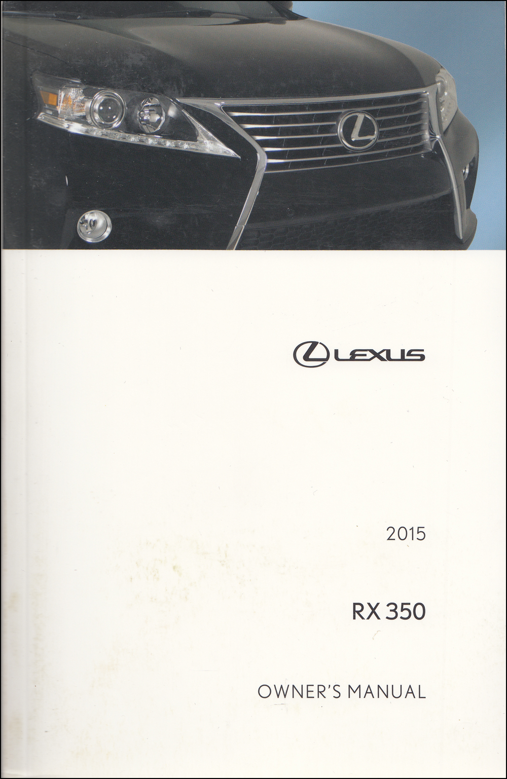 2015 Lexus RX Navigation System Owners Manual Original