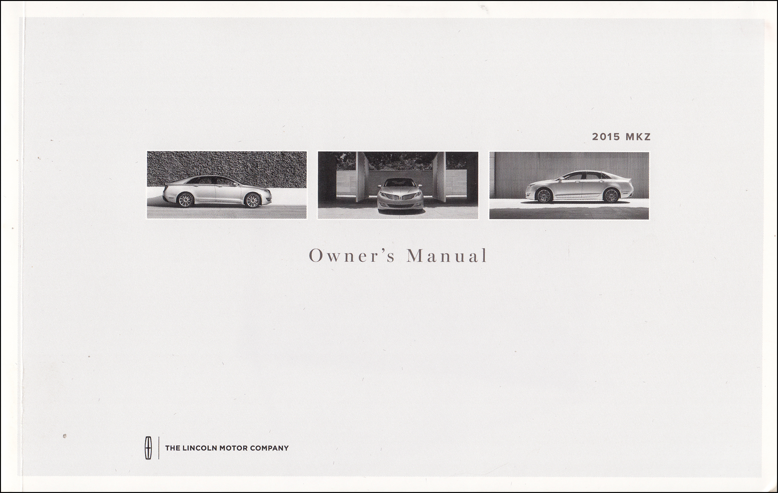 2015 Lincoln MKZ Owner's Manual Original - Gas