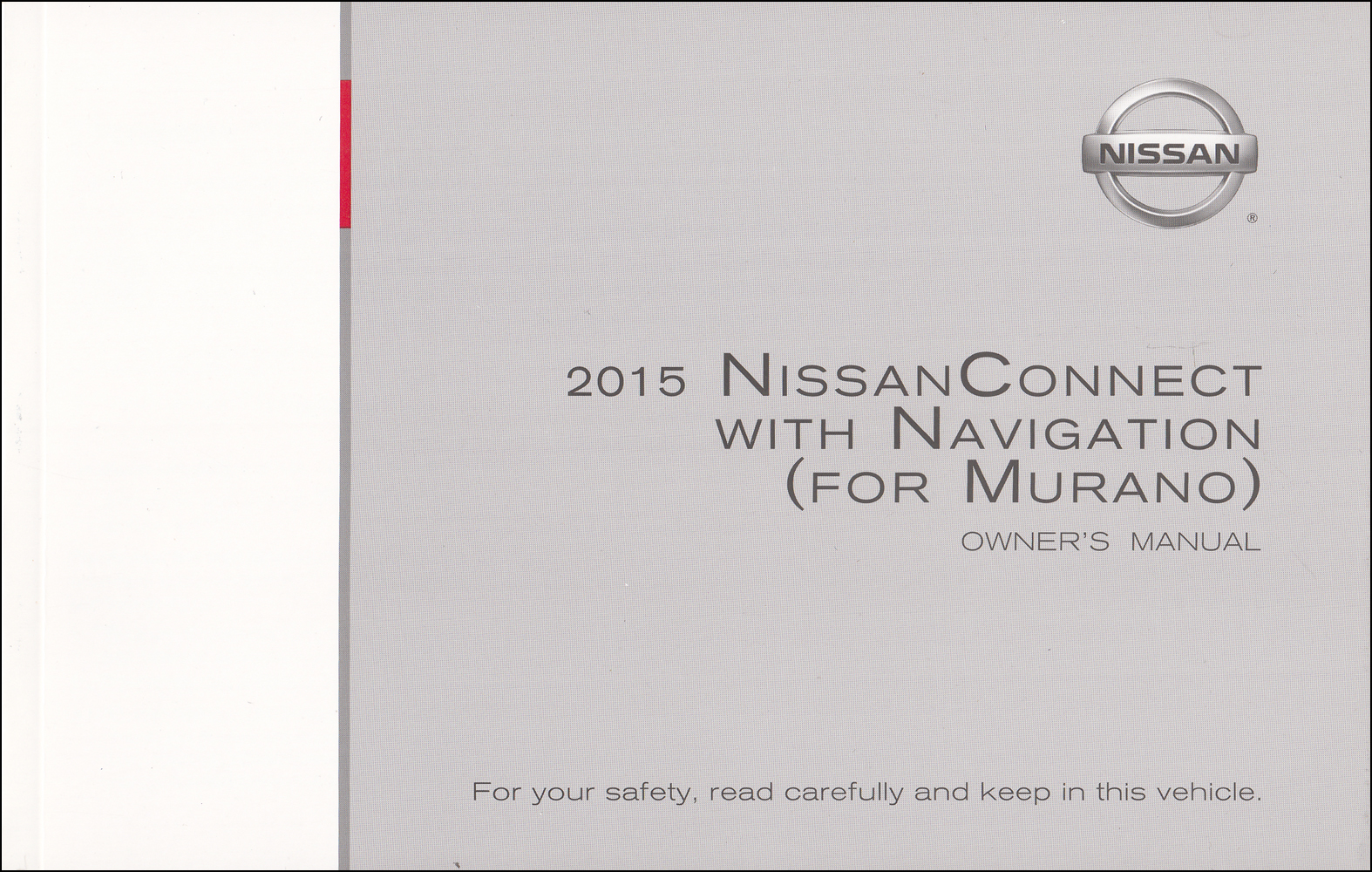 2015 Murano  Nissan Connect Navigation System Owners Manual Original