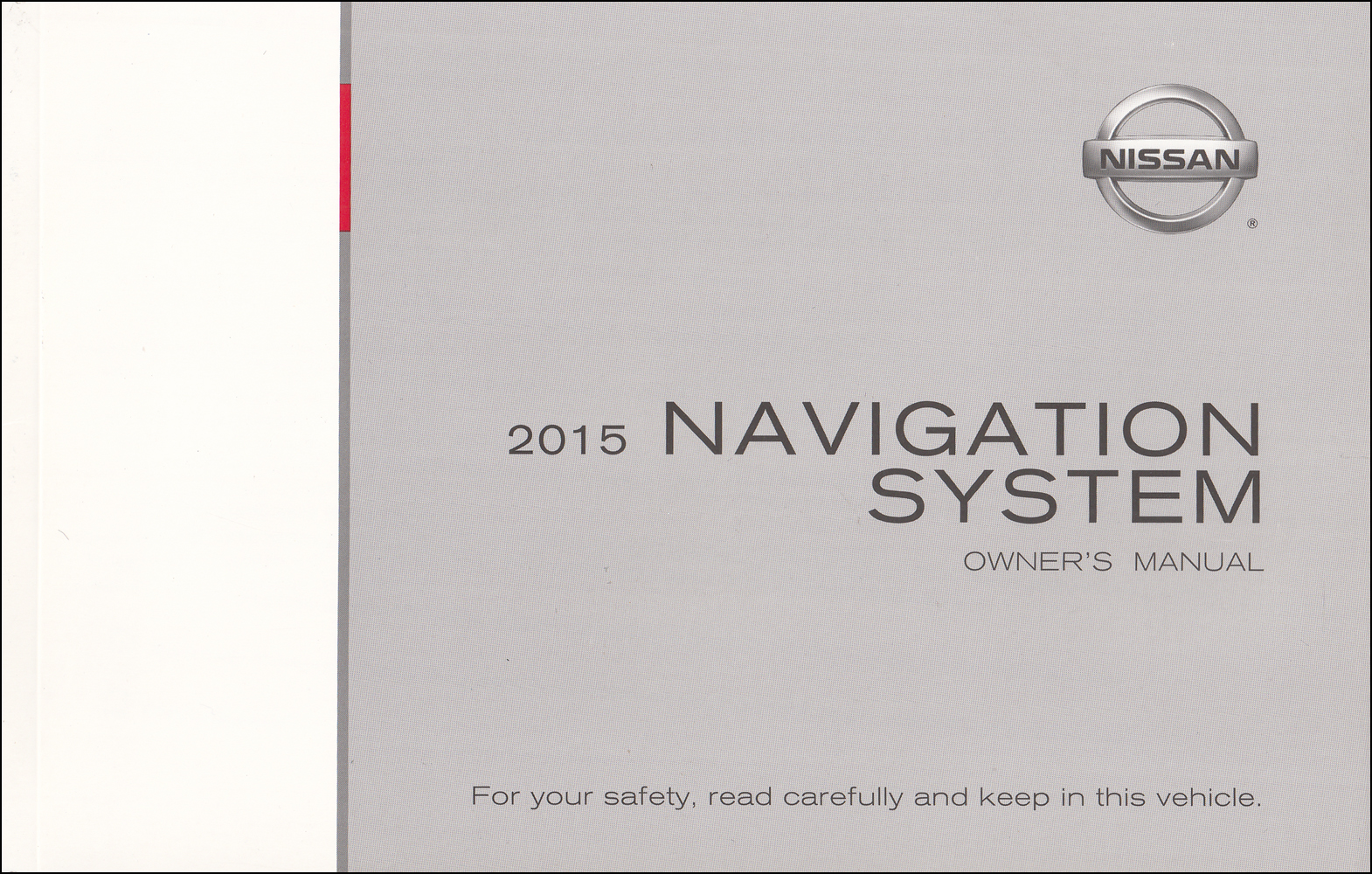 2015 Nissan L2K Navigation System Owners Manual