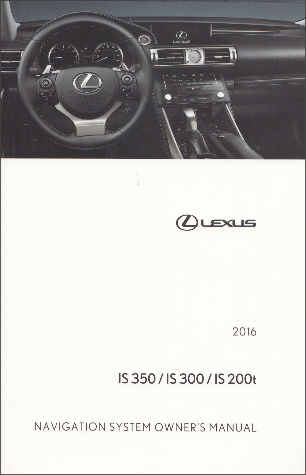 2016 Lexus IS Navigation System Owner's Manual Original
