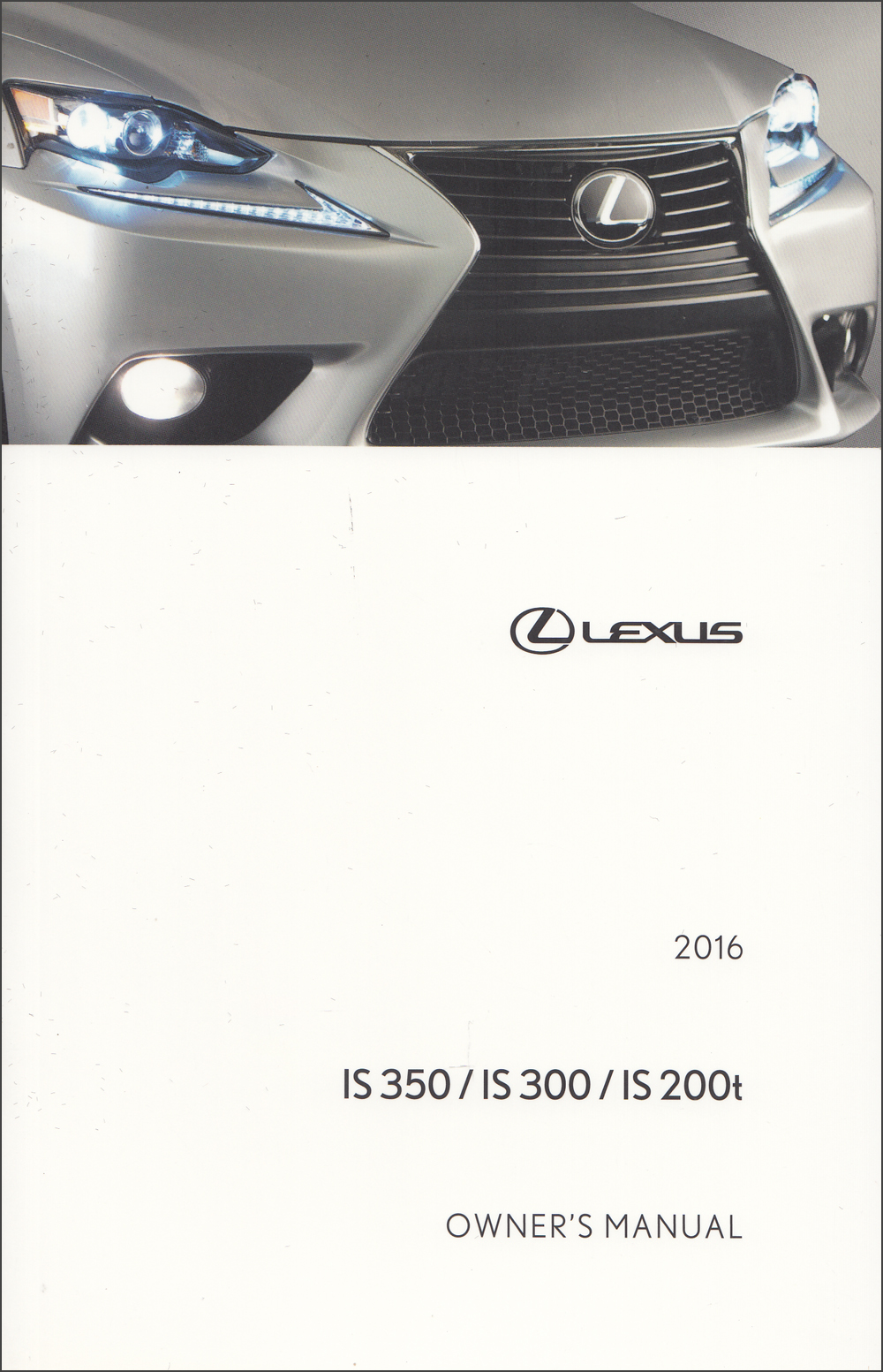 2016 Lexus IS Sedan Owner's Manual Original