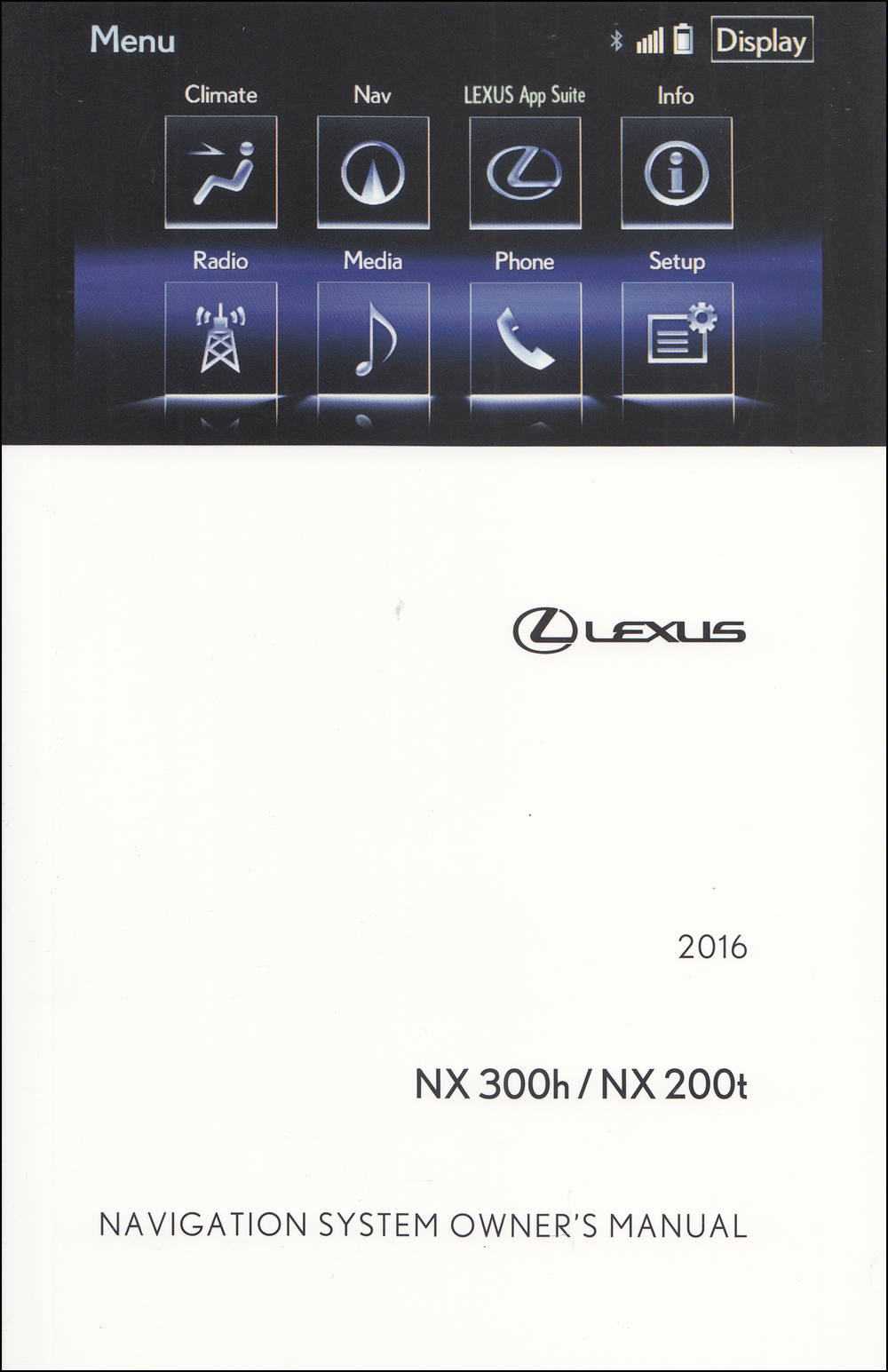 2016 Lexus NX Navigation System Owners Manual Original