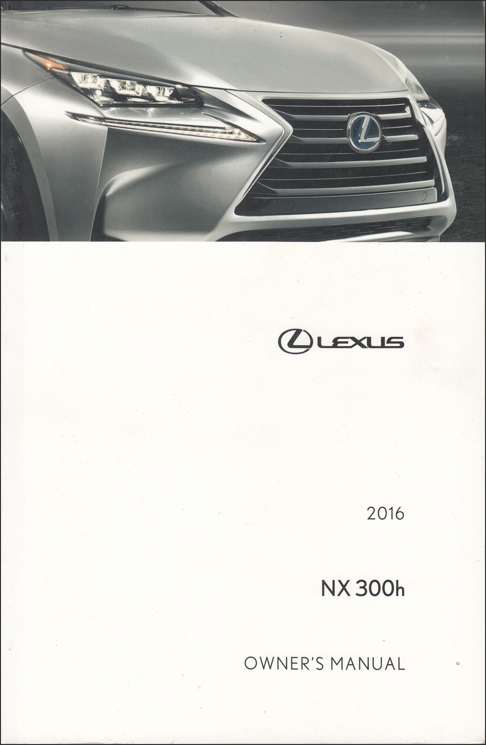 2016 Lexus NX 300h Owner's Manual Original