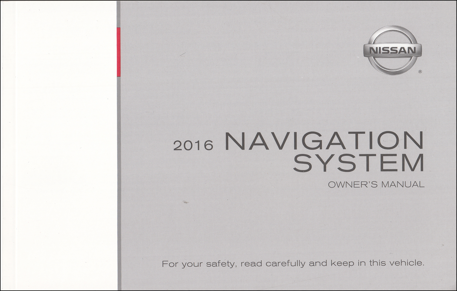 2016 Nissan L2K Navigation System Owners Manual