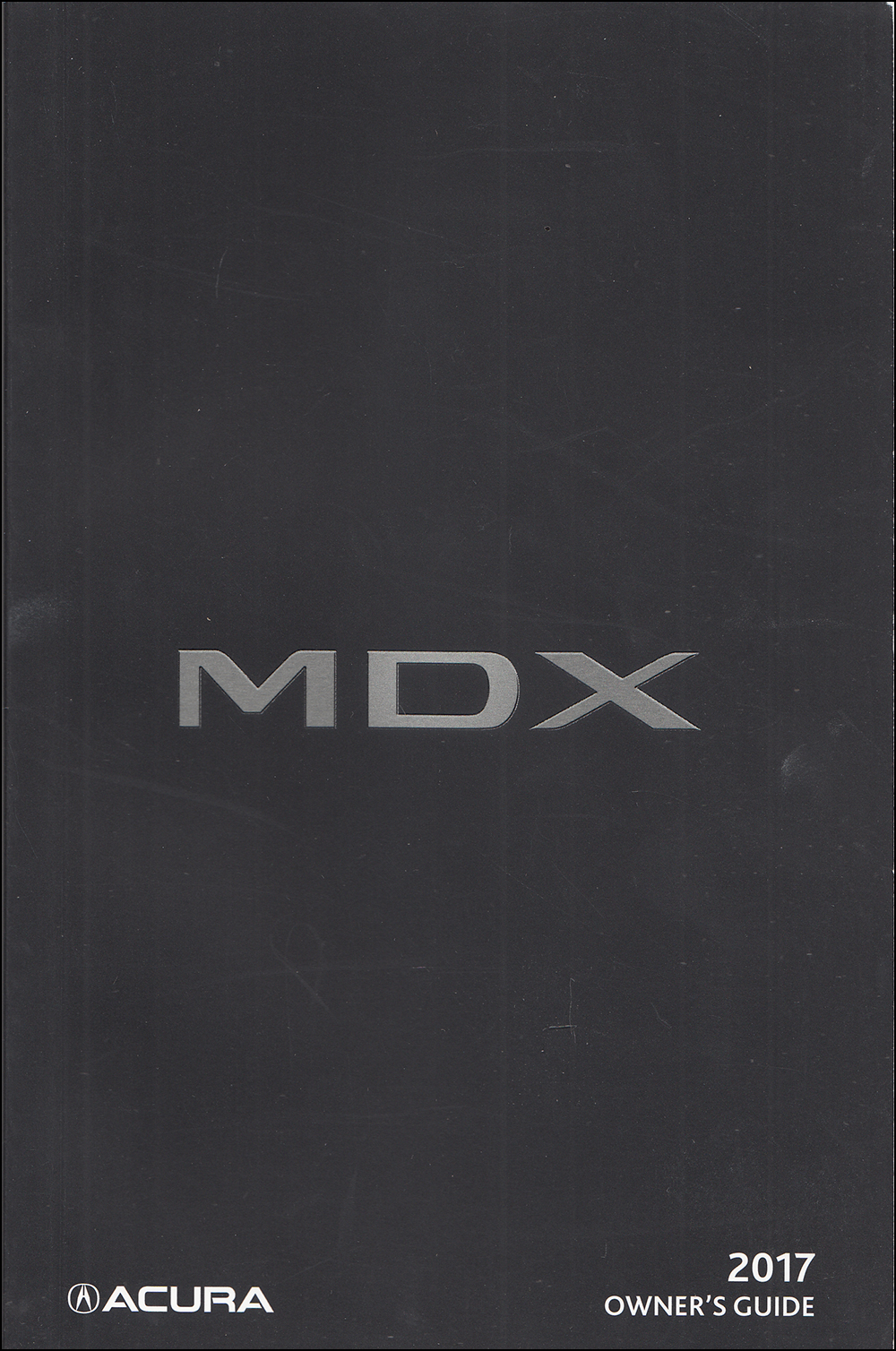 2017 Acura MDX Owner's Manual Original