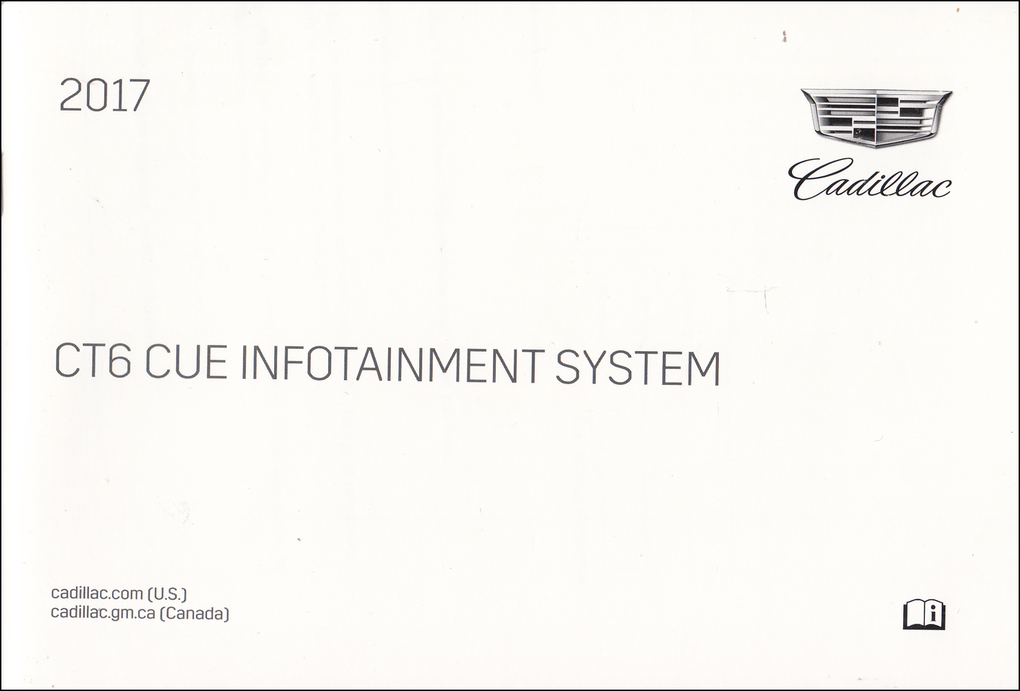 2017 Cadillac CT6 Cue Infotainment and Navigation Owner's Manual Original