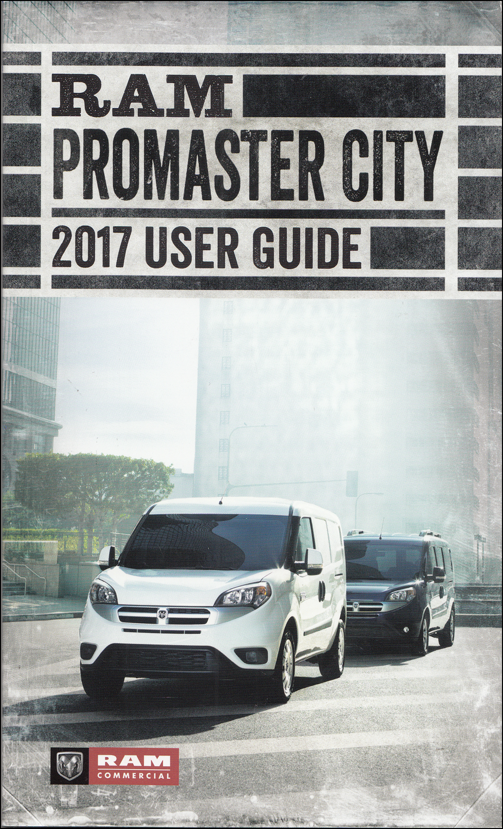 2017 Ram Promaster City User Guide Owner's Manual Original