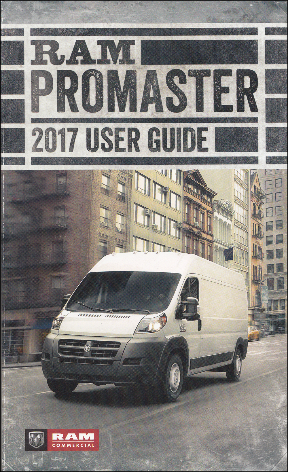 2017 Ram Promaster User Guide Owner's Manual Original