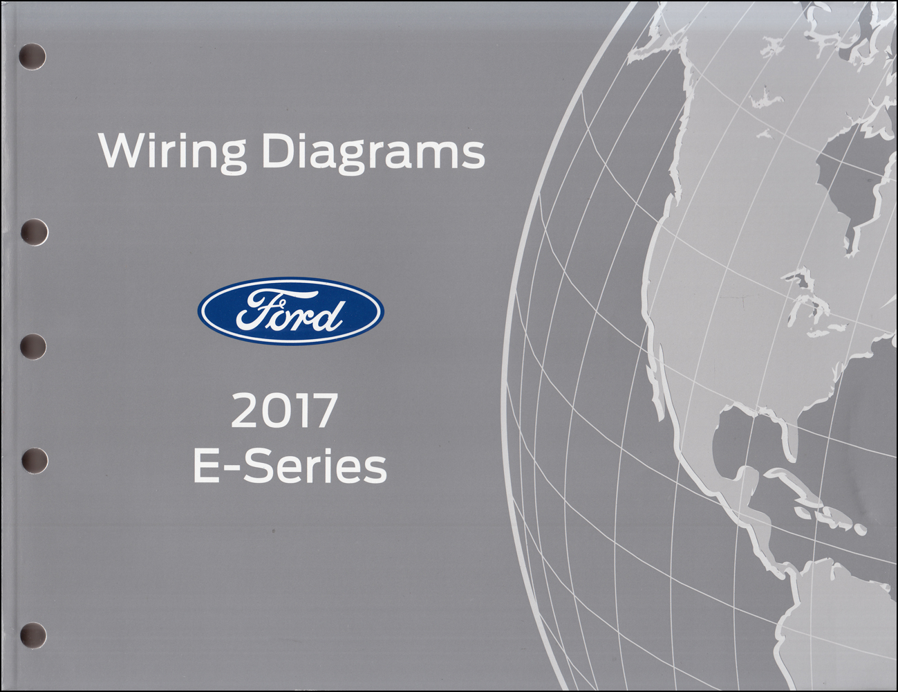 2017 Ford Econoline Wiring Diagram Manual Original Van E-350 E-450