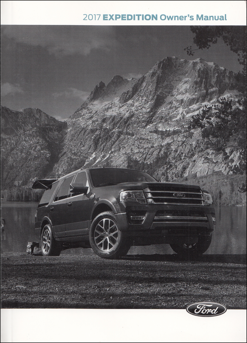 2017 Ford Expedition Owner's Manual Original