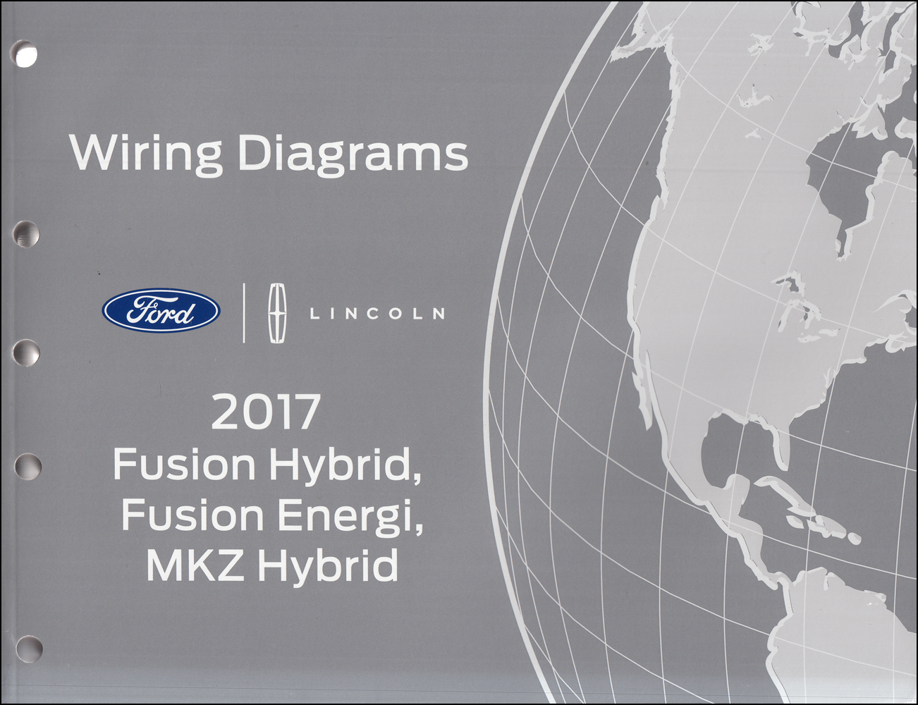 2017 Ford Fusion Hybrid And Energi Repair Shop Manual On