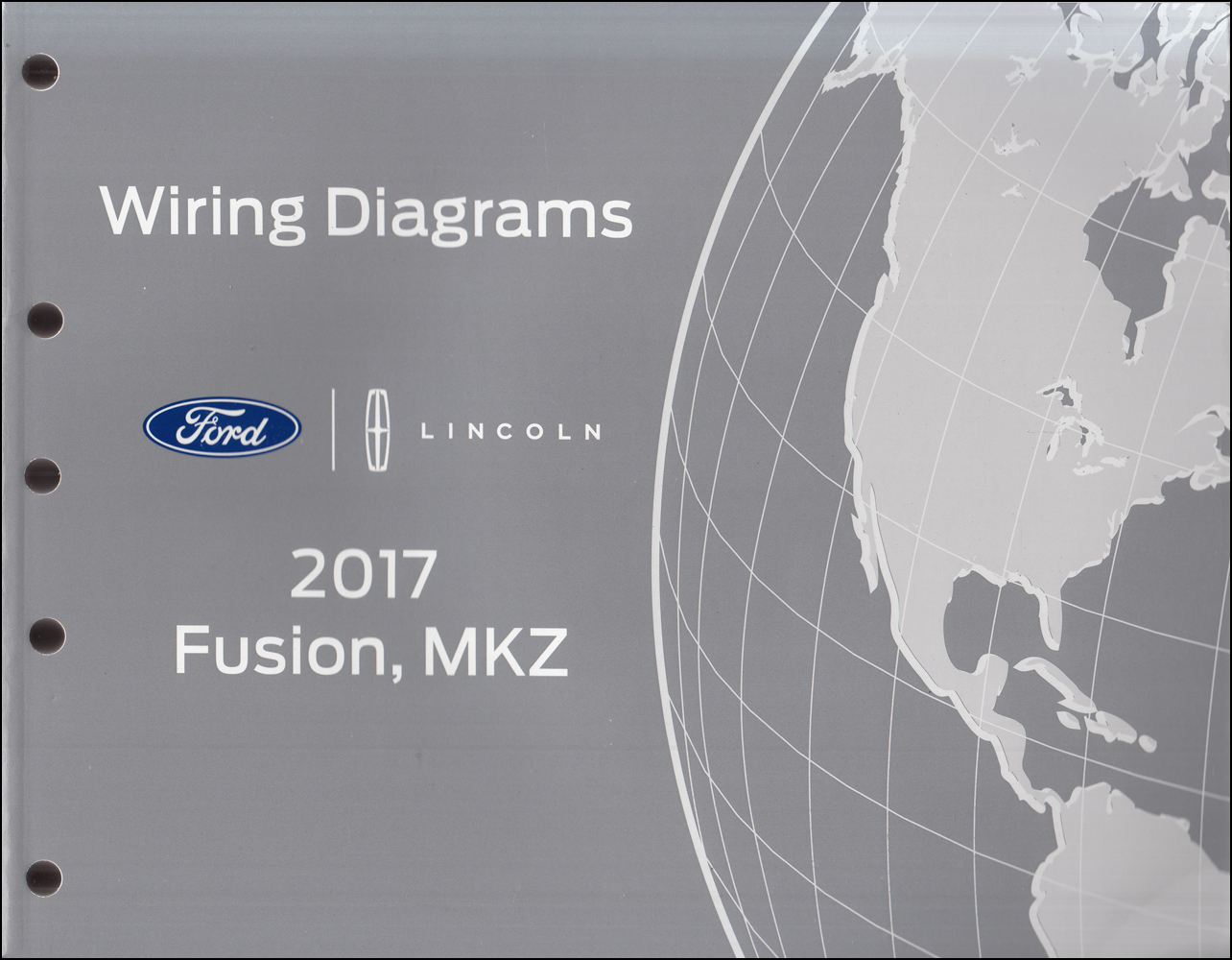 2017 Ford Fusion Lincoln MKZ Wiring Diagram Manual Original Gasoline Models