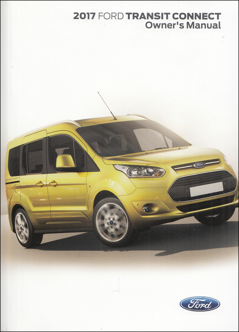 2017 Ford Transit Connect Owner's Manual Original