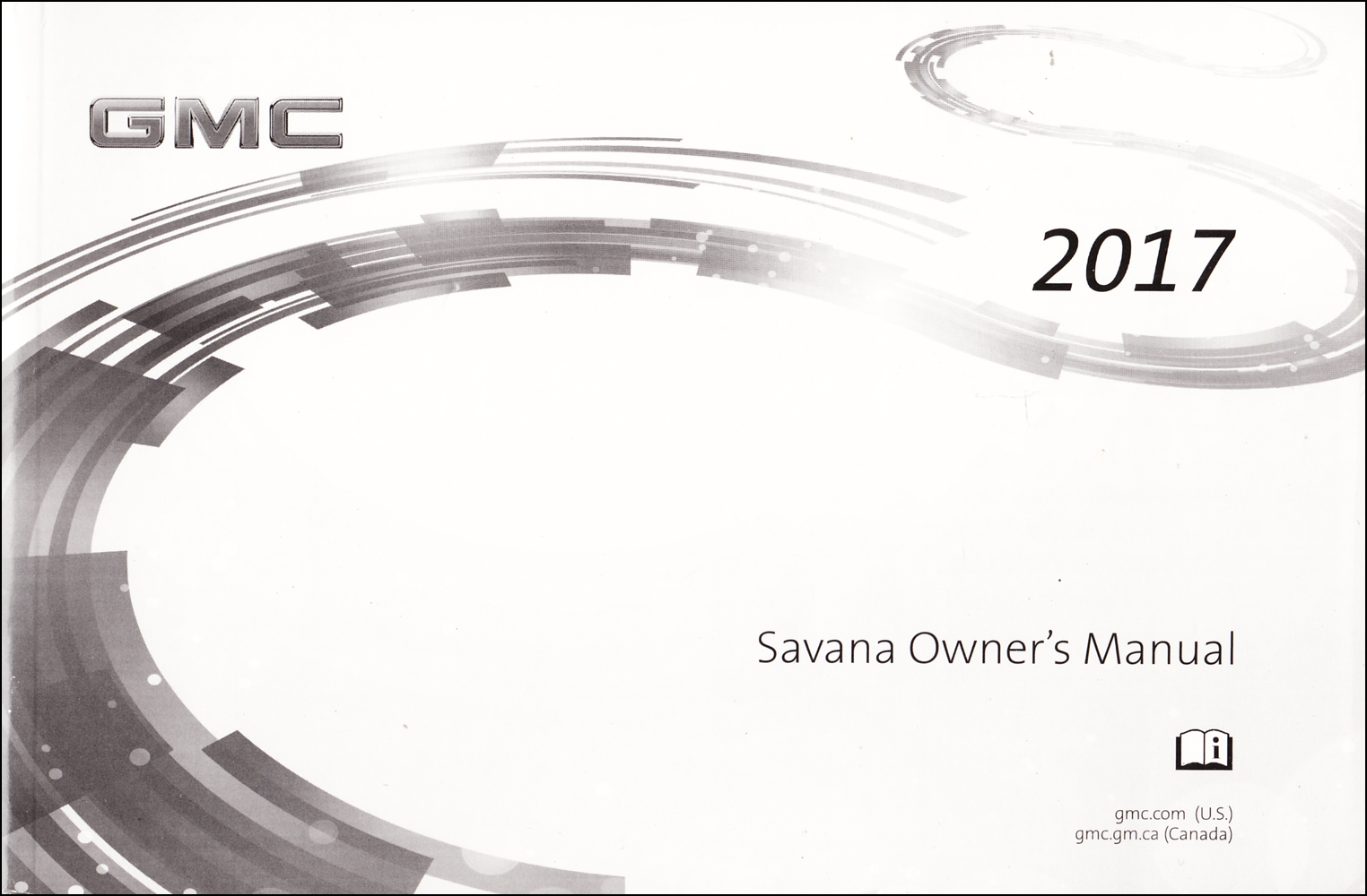 2017 GMC Savana Van Owner's Manual Original