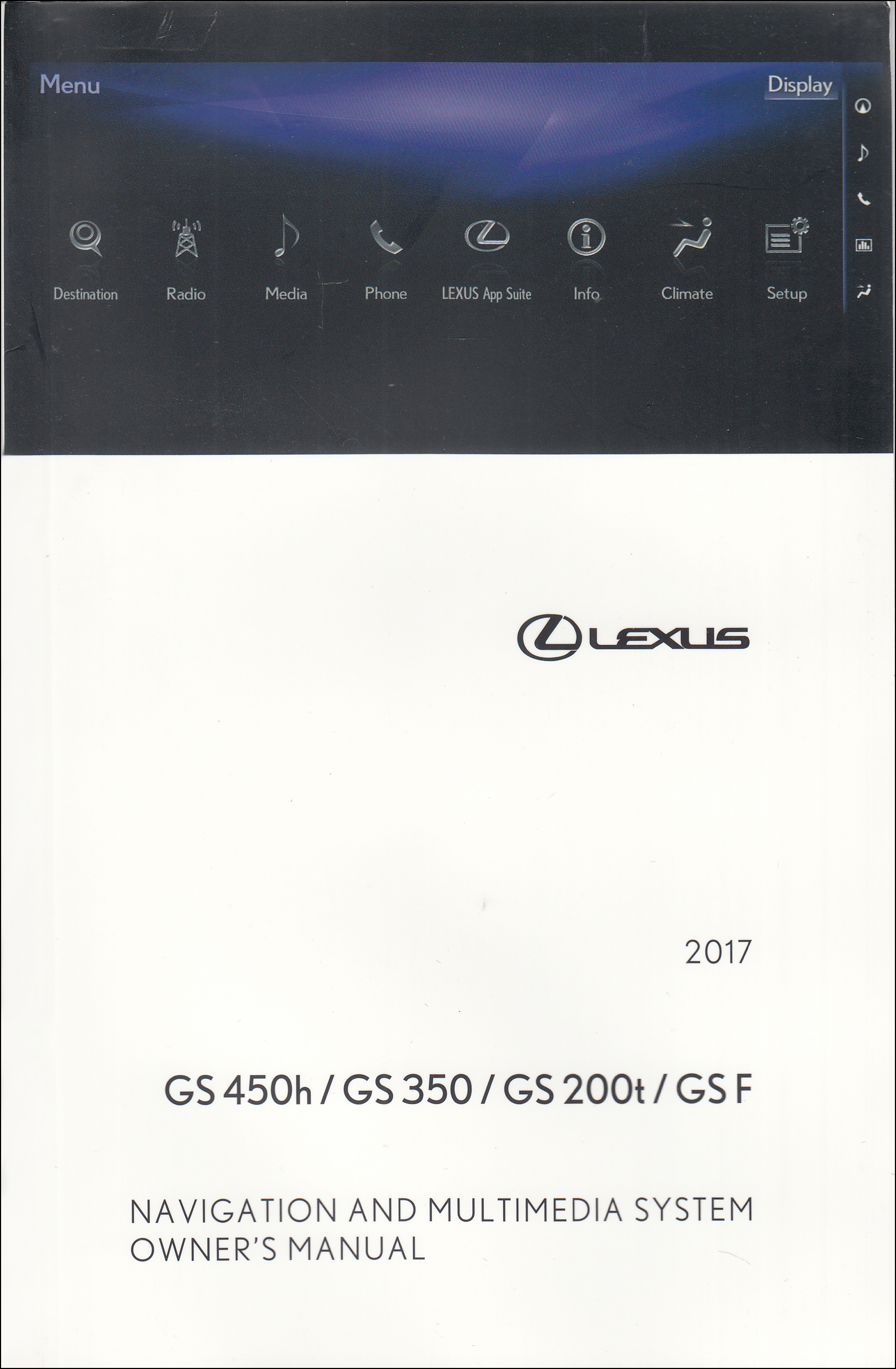 2017 Lexus GS Navigation System Owners Manual Original