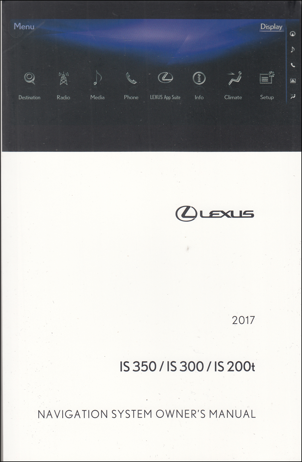 2017 Lexus IS Navigation Owners Manual Original