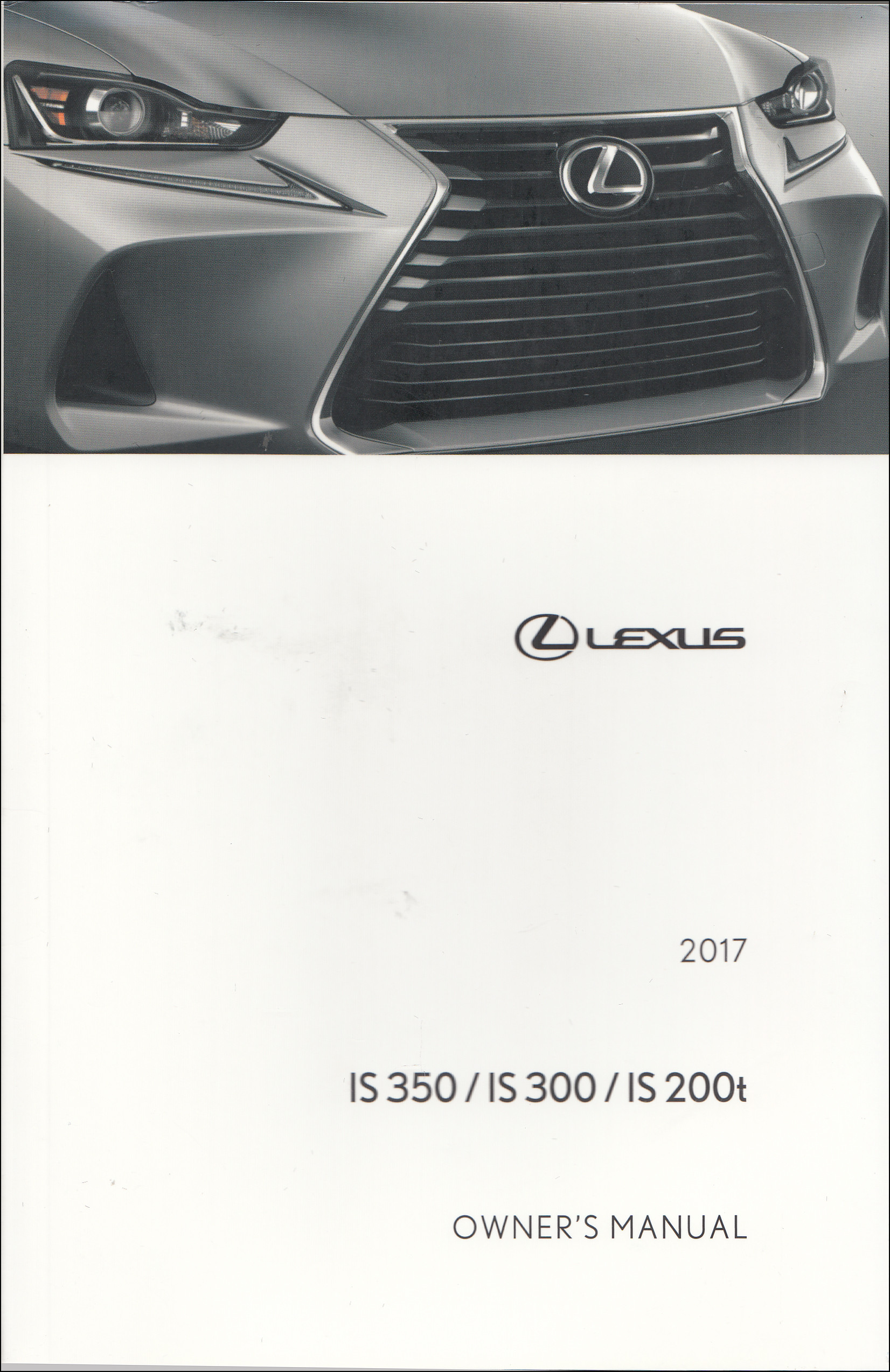 2017 Lexus IS Owner's Manual Original 200t/300/350