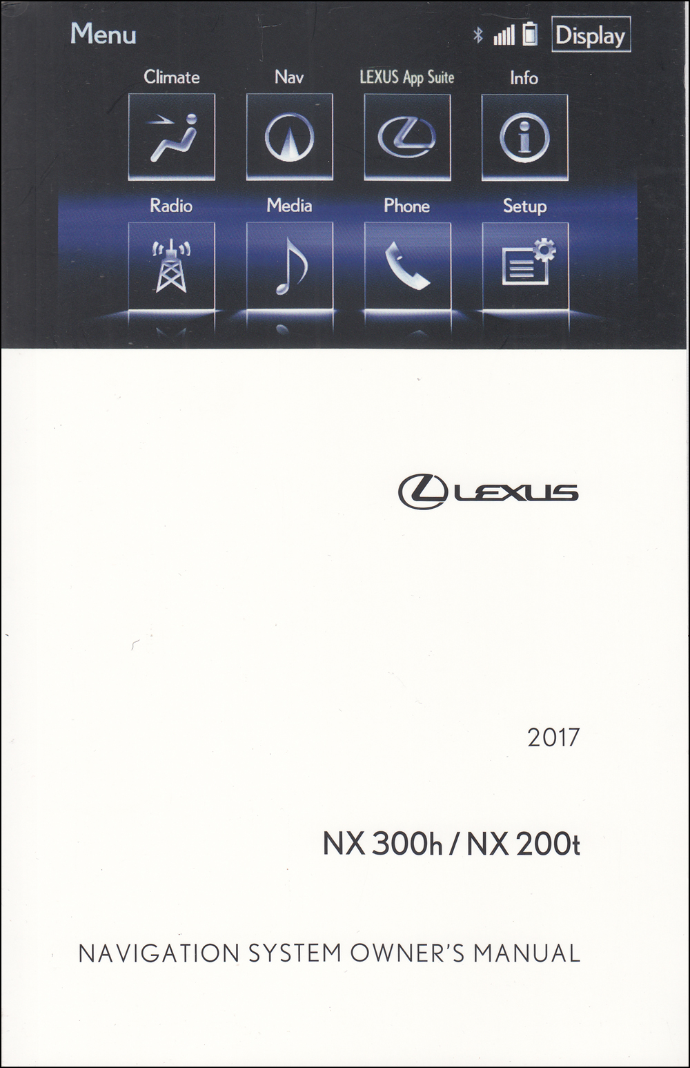 2017 Lexus NX Navigation System Owners Manual Original