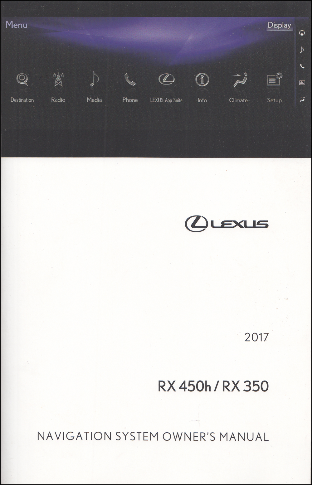 2017 Lexus RX Navigation System Owners Manual Original