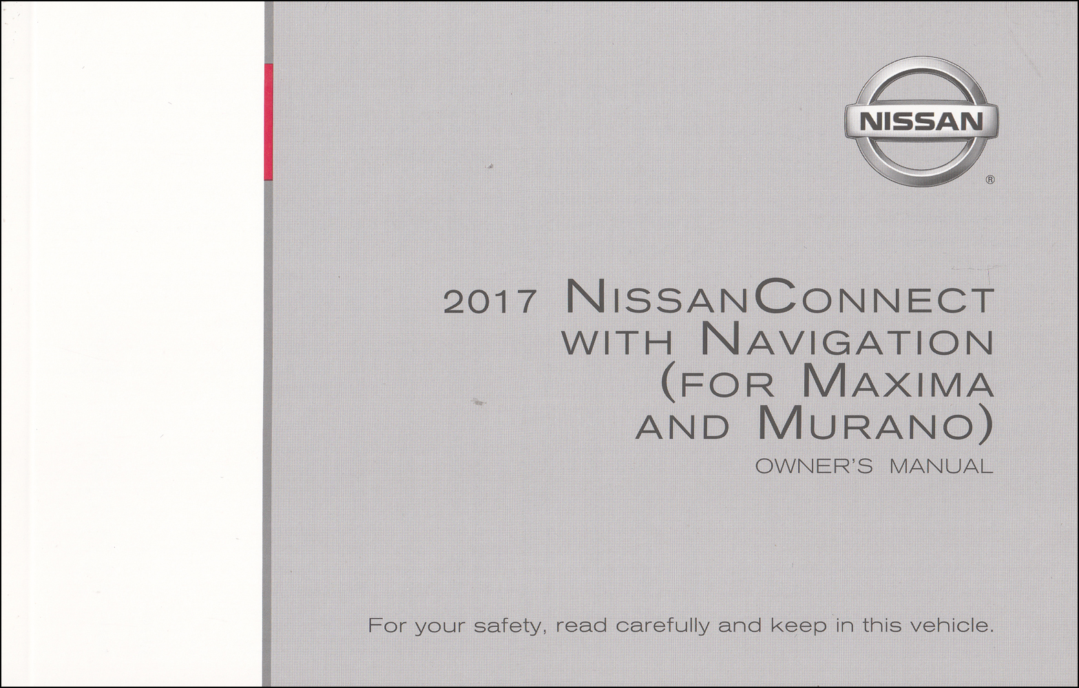 2017 Nissan Connect Navigation System Owners Manual Original Maxima, Murano