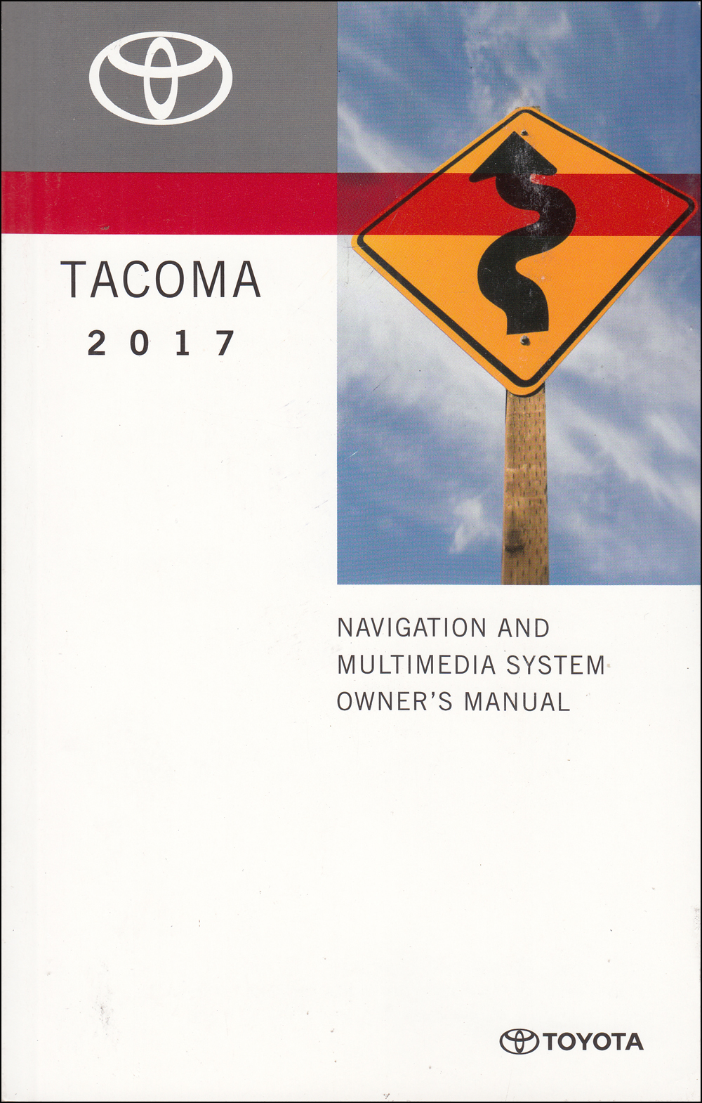 2017 Toyota Tacoma Navigation System Owners Manual Original