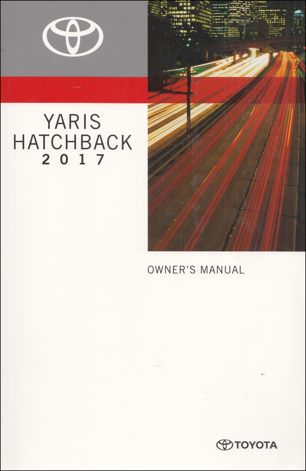 2017 Toyota Yaris Hatchback Owners Manual Original