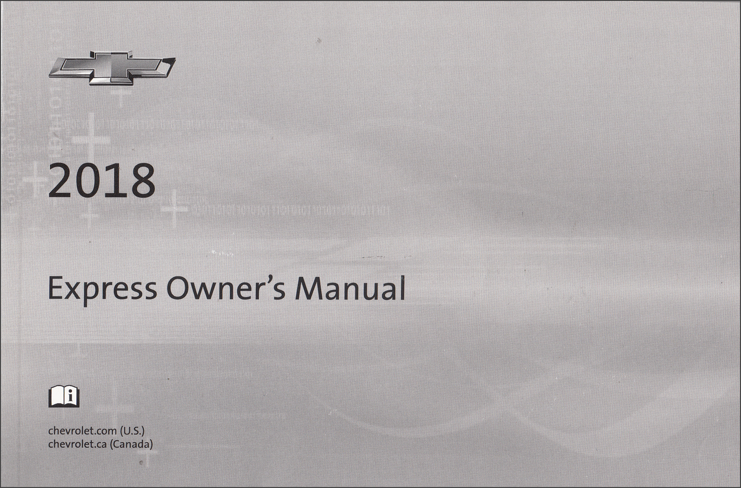 2018 Chevrolet Express Owner's Manual Original