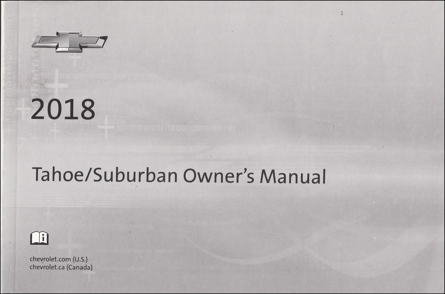 2018 Chevrolet Tahoe and Suburban Owners Manual Original