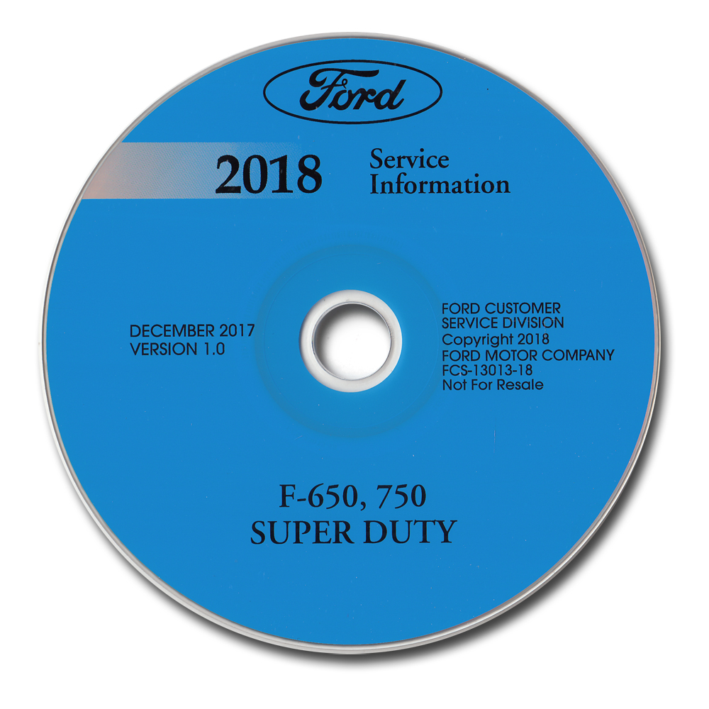 2018 Ford F-650 and F-750 Super Duty Truck Repair Shop Manual on CD-ROM Original
