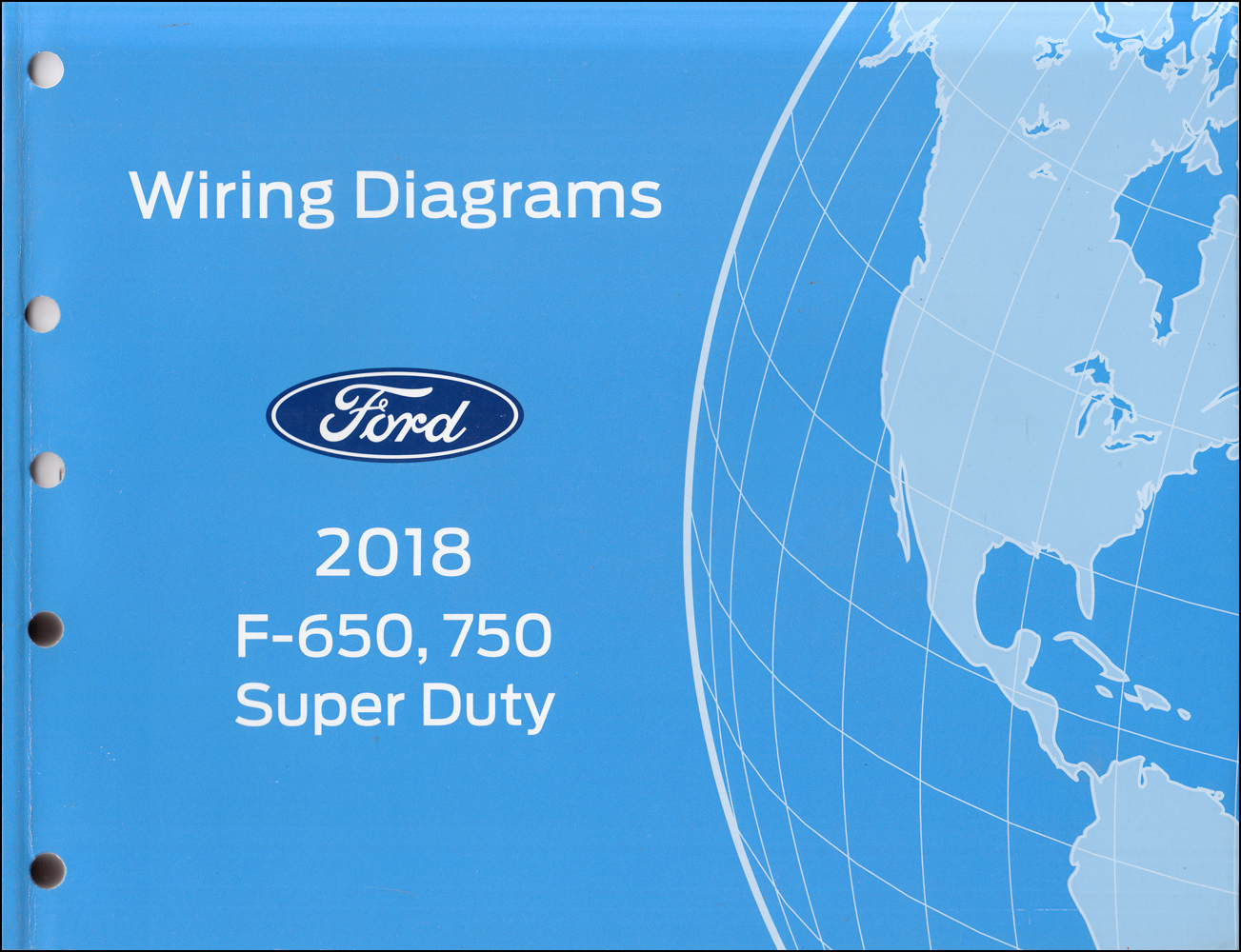 2018 Ford F-650 and F-750 Super Duty Truck Wiring Diagram Manual Original