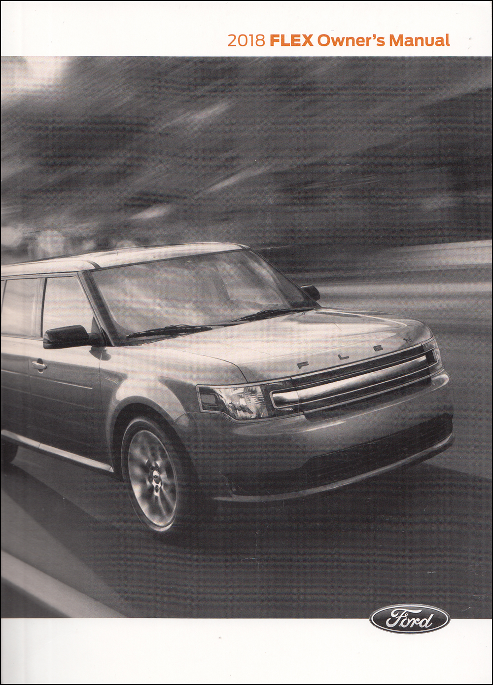 2018 Ford Flex Owner's Manual Original