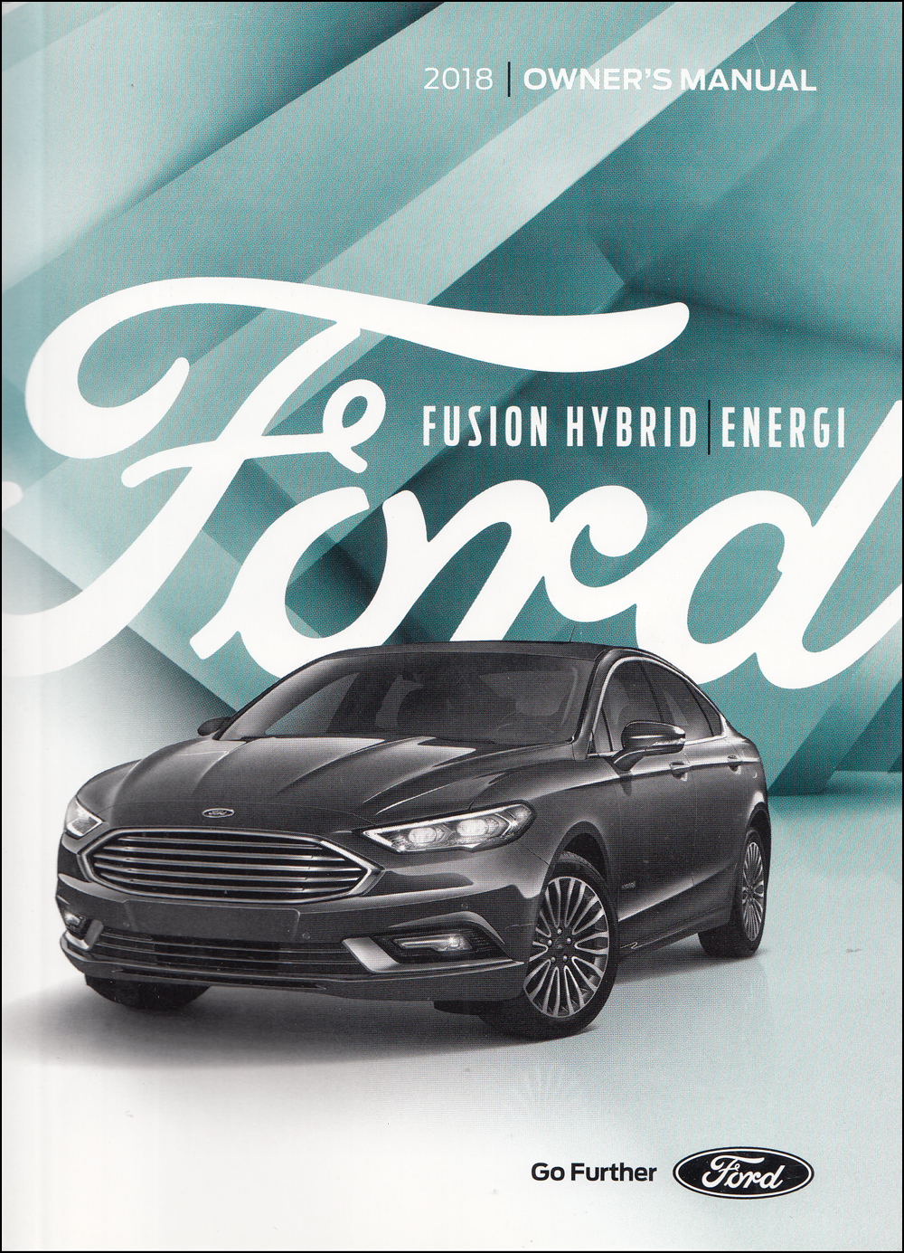 2018 Ford Fusion Hybrid and Energi Owner's Manual Original