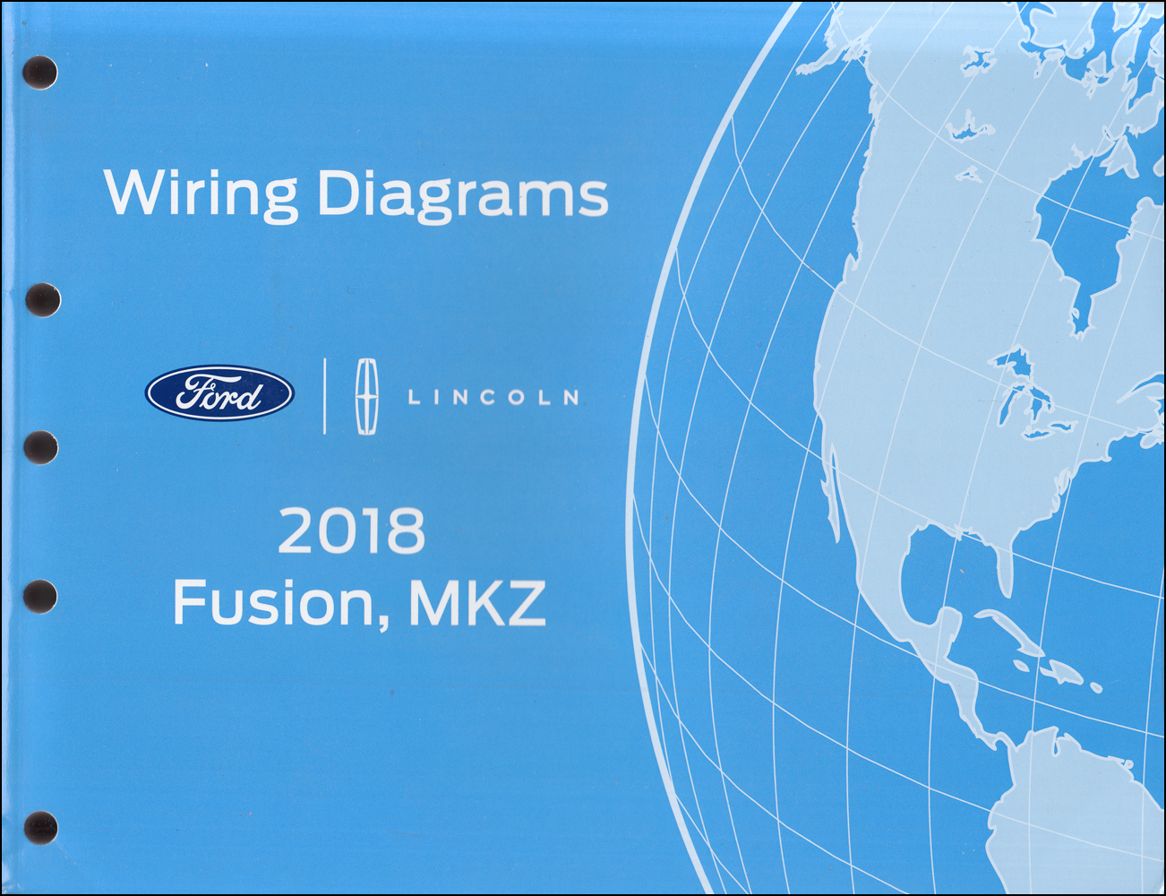2018 Ford Fusion Lincoln MKZ Wiring Diagram Manual Original Gasoline models