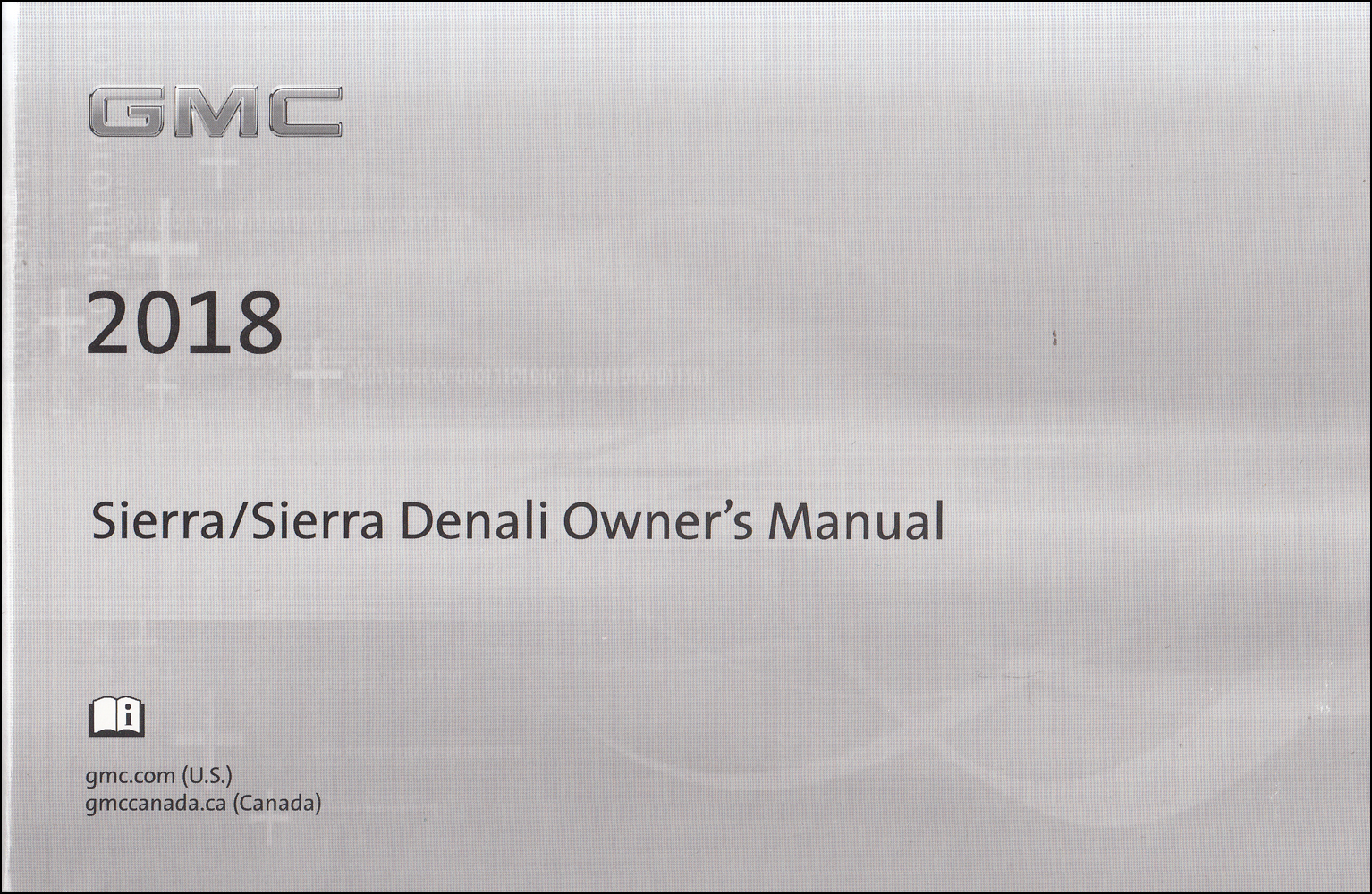 2018 GMC Sierra Owner's Manual Original