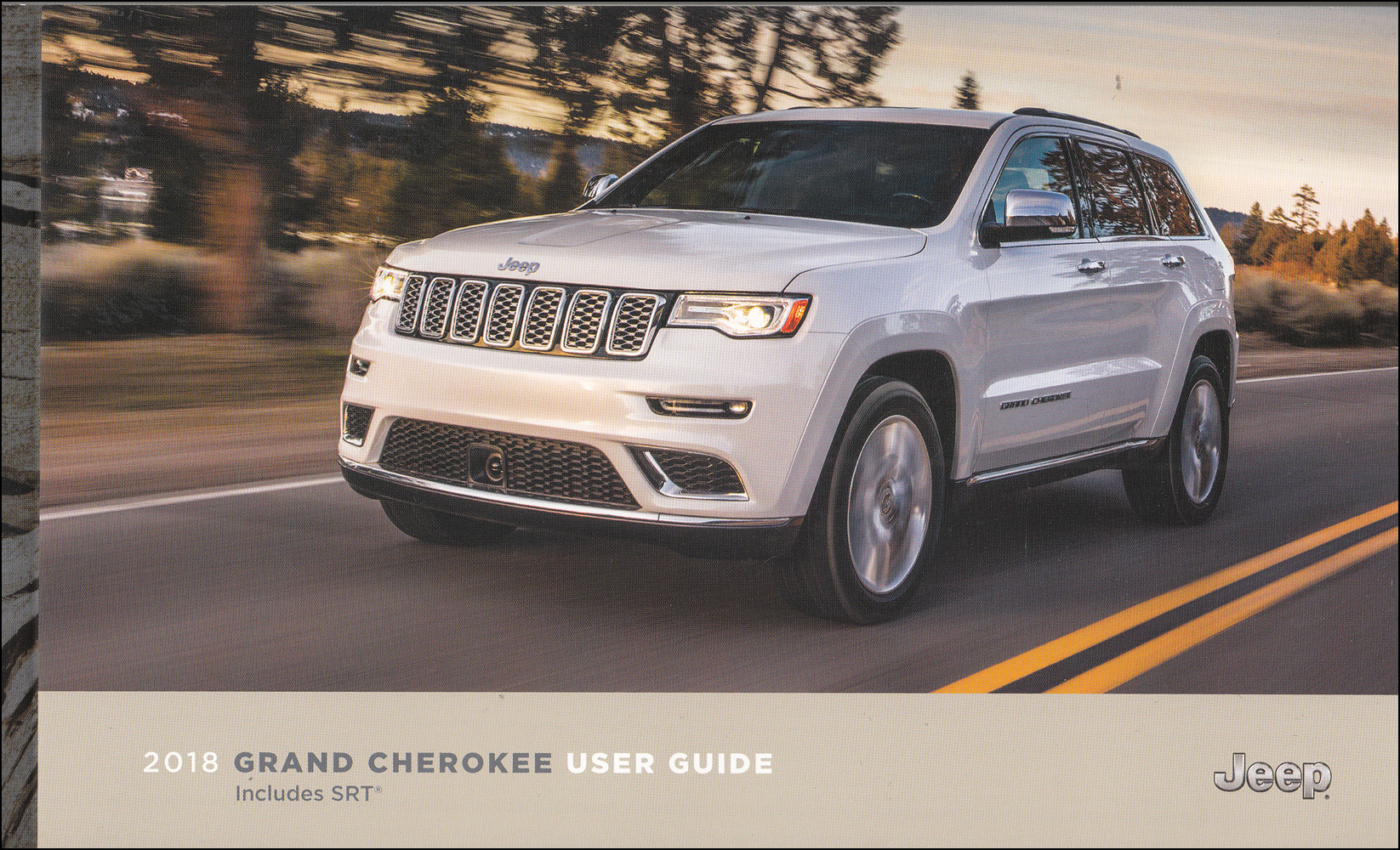 2018 Jeep Grand Cherokee User Guide Owner's Manual Original