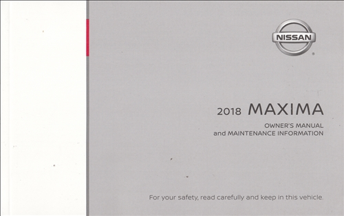 2018 Nissan Maxima Owner's Manual Original