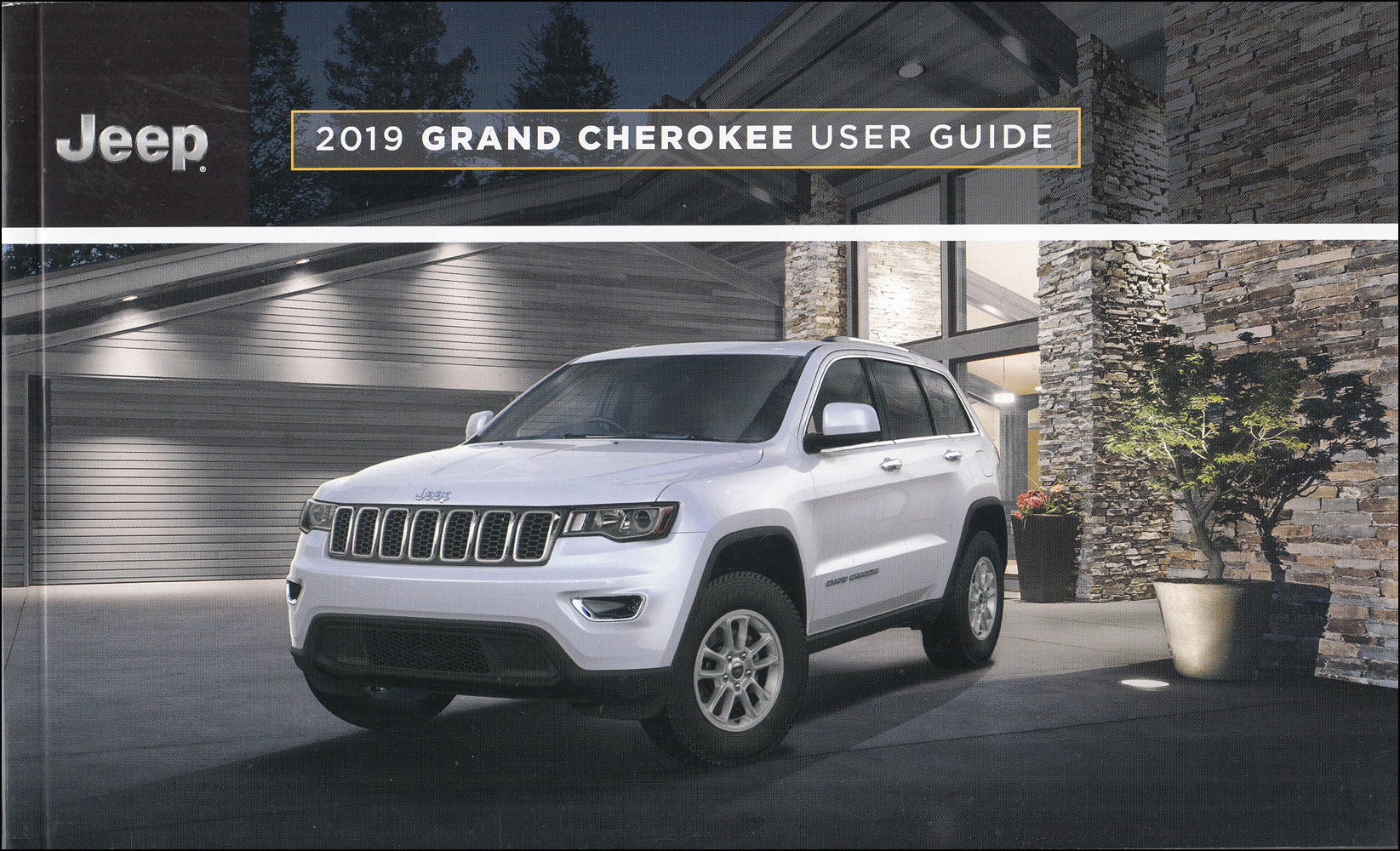 2019 Jeep Grand Cherokee User Guide Owner's Manual Original