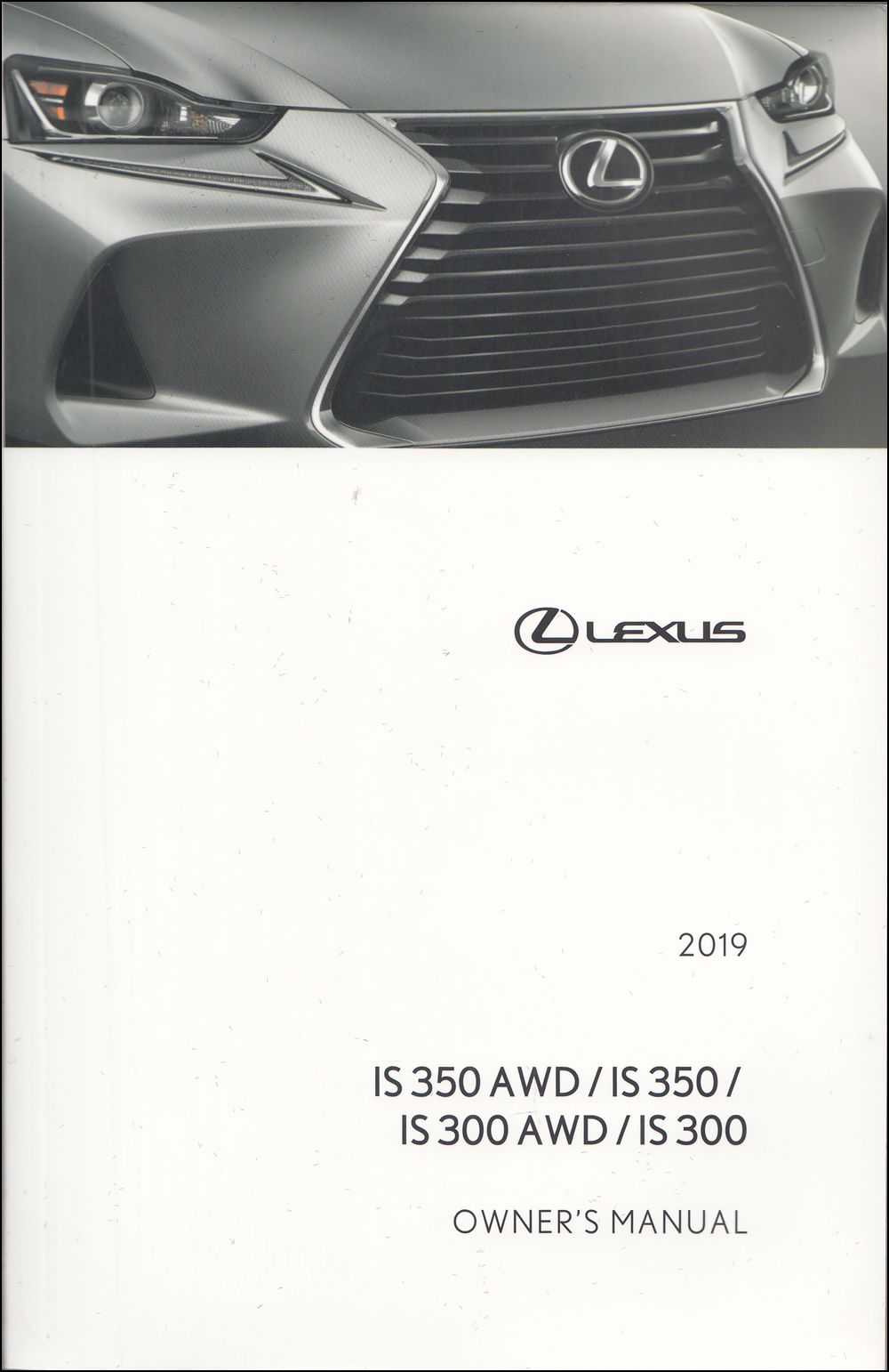2019 Lexus IS 300/350 Owner's Manual Original